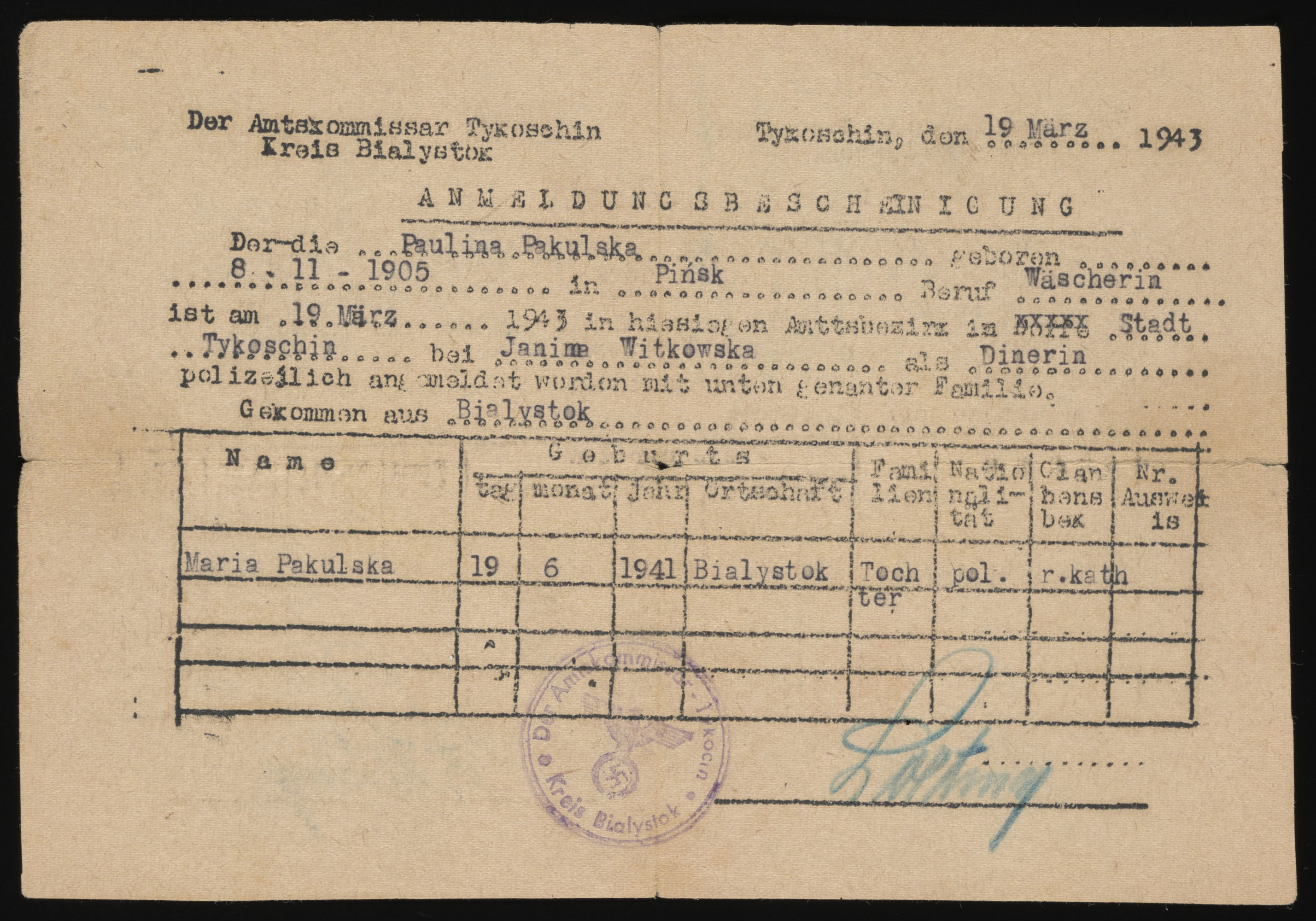 Certificate of residence issued to Bela Rozenszajn, who was living in hiding under the name of Paulina Pakulska.  The document states that she and her daughter, Maria, reside with Janina Witkowska in Tykocin.