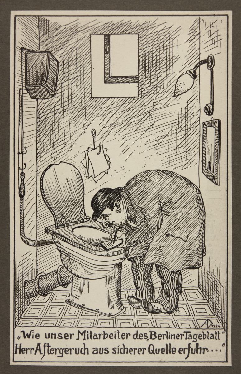 "Antisemitic propaganda depicting a stereotypical Jewish journalist.   The text reads: ""As our associate of the Berlin Tageblatt, Mr. After Odor, has learned from a reliable source..."""