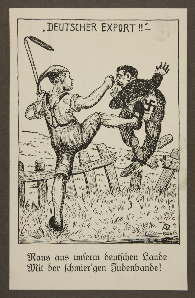 """Antisemitic propaganda of an agricultural worker kicking a stereotypically depicted Jewish man through a fence.   The text reads:  """"Out of our German land, with the scuzzy Jewish band!"""""""