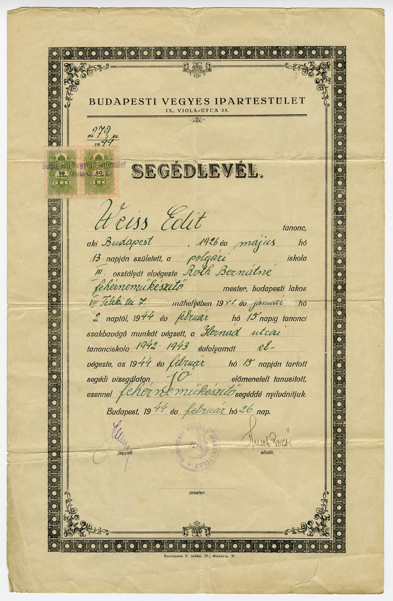 Certificate attesting that Edith Weiss graduated from a program to become a master seamstress.  This certificate was issued less than a month before the German invasion of Hungary.