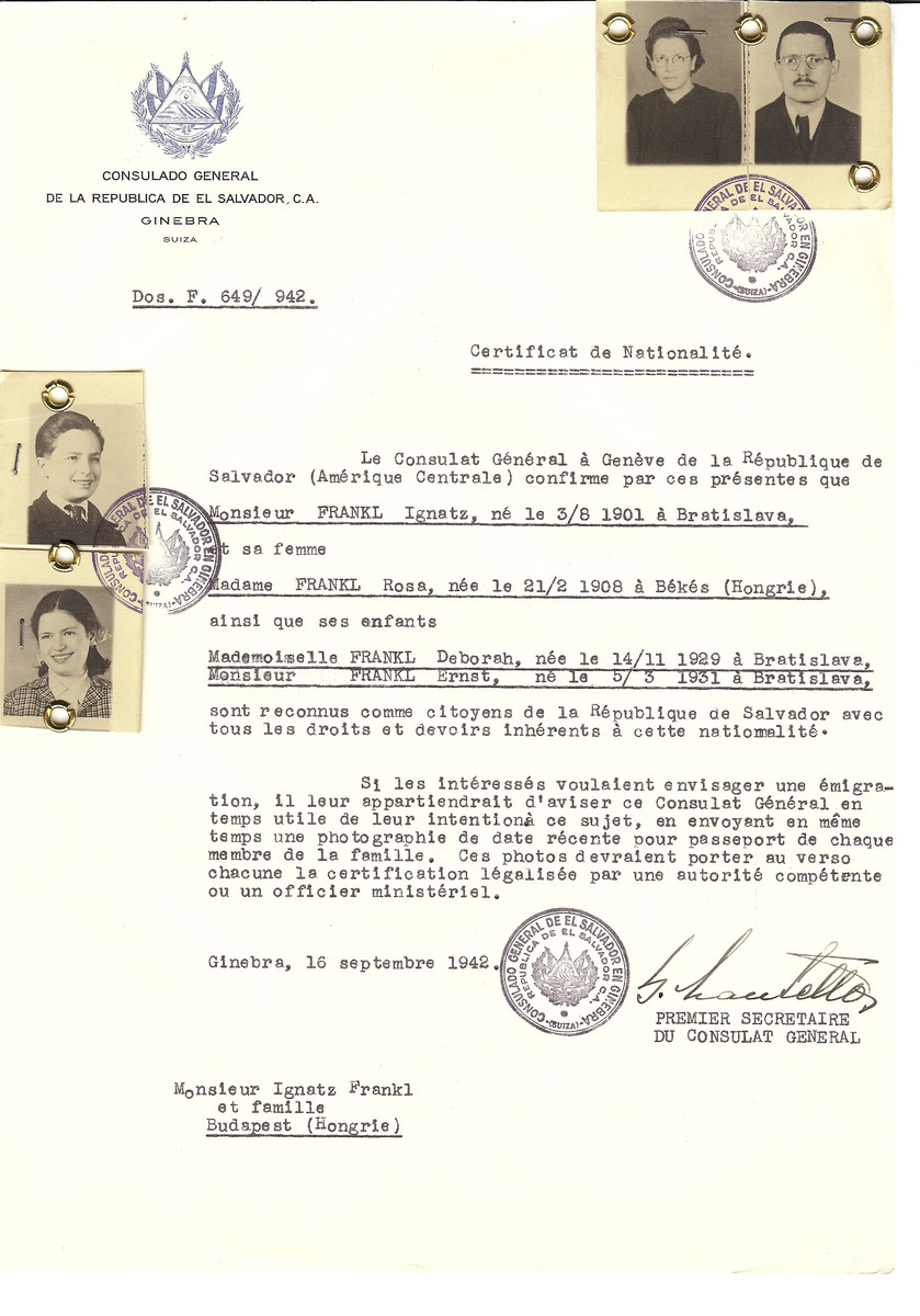 Unauthorized Salvadoran citizenship certificate made out to Ignatz Frankl (b. August 3, 1901 in Bratislava), his wife Rosa Frankl (b. February 21, 1908 in Bekes) and children Deborah (b. November 14, 1929) and Ernst (b. March 5, 1931) by George Mandel-Mantello, First Secretary of the Salvadoran Consulate in Geneva and sent to them in Budapest.