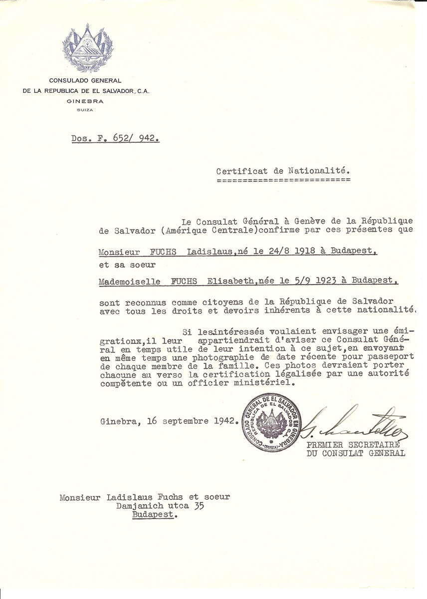 Unauthorized Salvadoran citizenship certificate made out to Ladislaus Fuchs (b. August 24, 1918 in Budapest) and his wife Elisabeth Fuchs (b. September 5, 1923 in Budapest) by George Mandel-Mantello, First Secretary of the Salvadoran Consulate in Geneva and sent to them in Budapest.