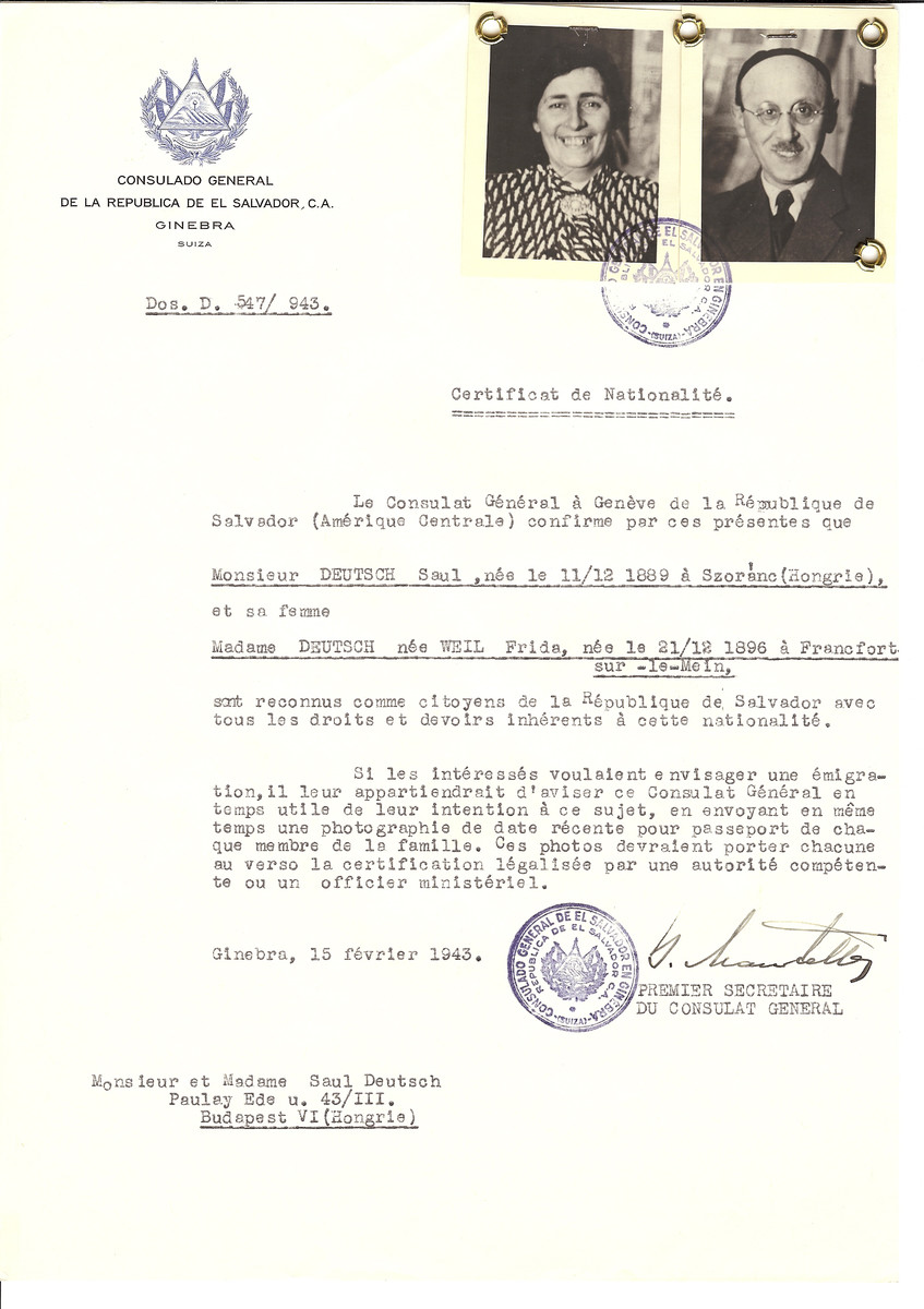 Unauthorized Salvadoran citizenship certificate made out to Saul Deutsch (b. December 11, 1889 in Szoranc) and his wife Frida (nee Weil) Deutsch (b. December 21, 1896 in Frankfurt) by George Mandel-Mantello, First Secretary of the Salvadoran Consulate in Geneva and sent to them in Budapest.
