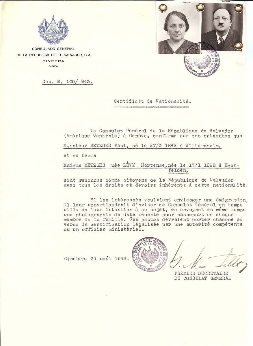 Unauthorized Salvadoran citizenship certificate issued to Paul Metzger (b. March 27 1882, Wittersheim) and his wife, Hortense (Levy) Metzger (b. January 17 1888, Hochfelden,Switzerland ), by George Mandel-Mantello, First Secretary of the Salvadoran Consulate in Switzerland.