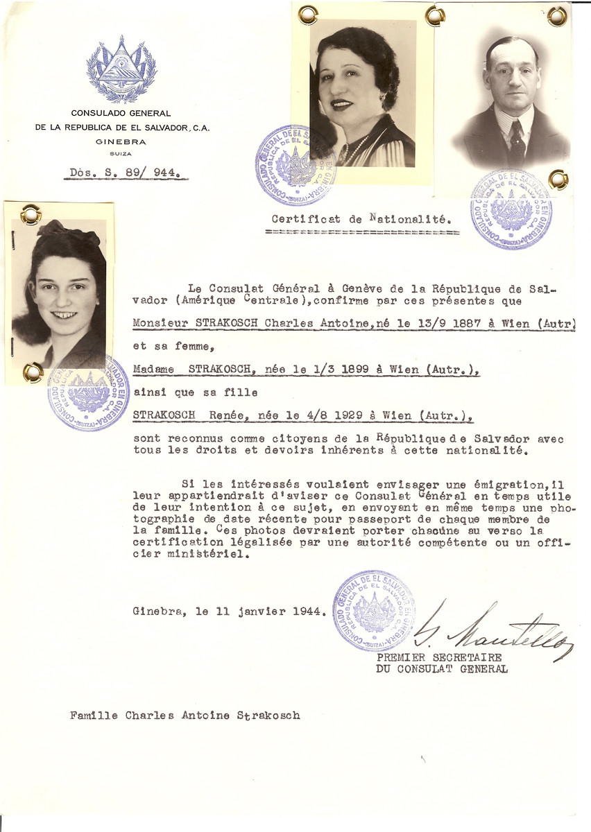Unauthorized Salvadoran citizenship certificate issued to Charles Antoine Strakosch (b. September 13 1887, Vienna, Austria), his wife (b. March 1, 1899, Vienna Austria) and his daughter, Renee Strakosch (August 4 1929, Vienna, Austria), by George Mandel-Mantello, First Secretary of the Salvadoran Consulate in Switzerland.