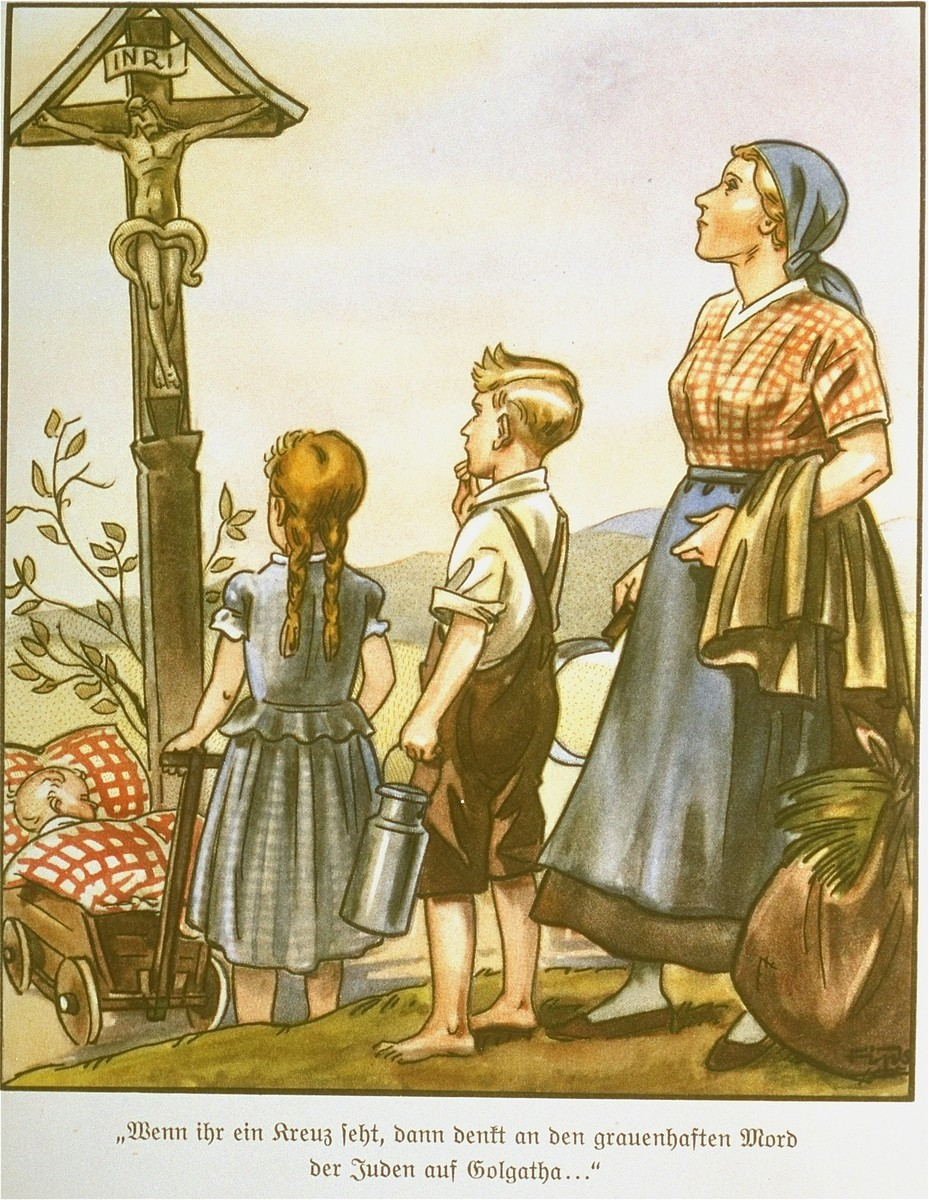 """Page from the anti-Semitic German children's book, """"Der Giftpilz"""" ( The Poisonous Mushroom).  The text reads,  """"When you see a cross, then think of the horrible murder by the Jews on Golgotha..."""".."""""""