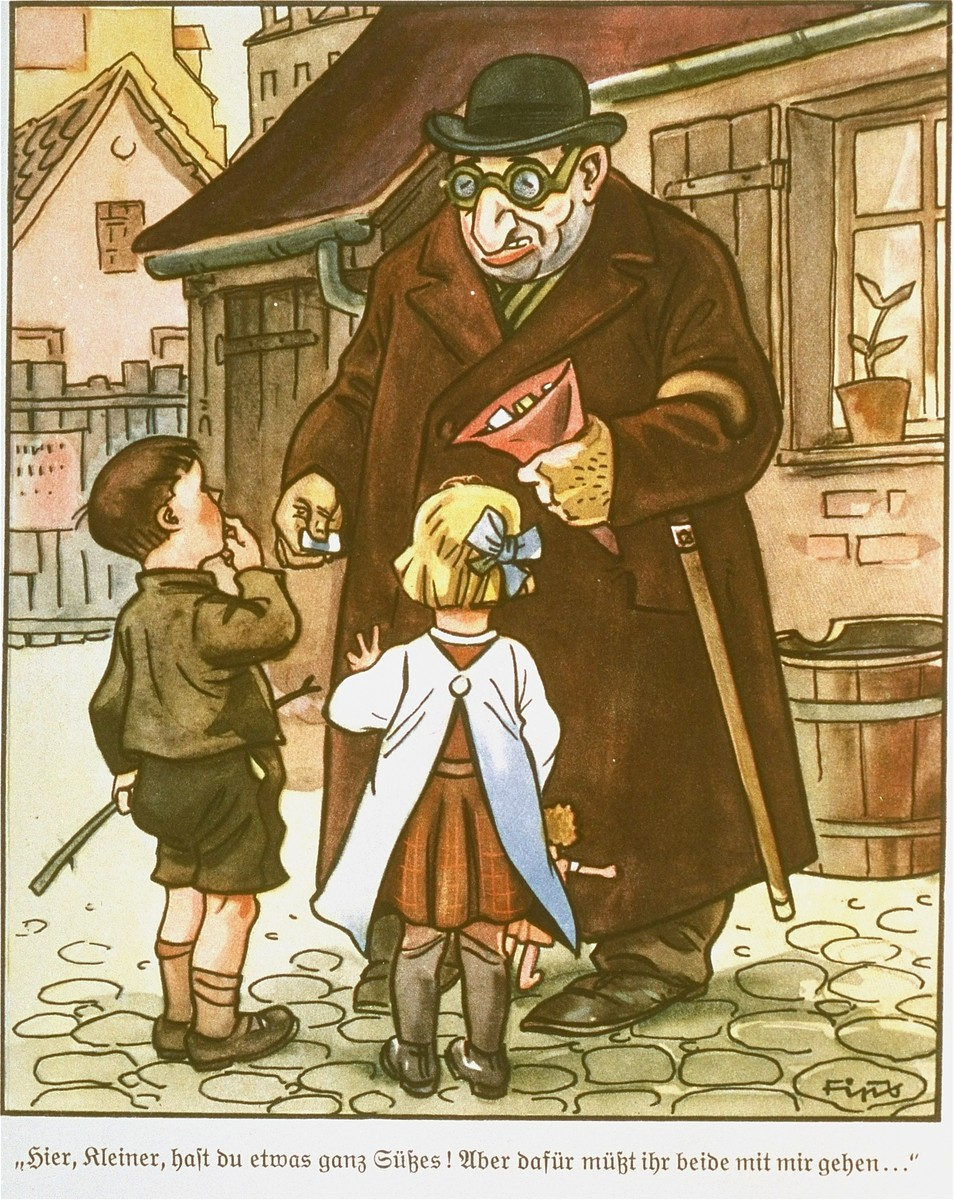 "Page from the anti-Semitic German children's book, ""Der Giftpilz"" ( The Poisonous Mushroom).  The text reads,  ""Here, little ones, have some candy!  But for that you will both have to come with me..."""