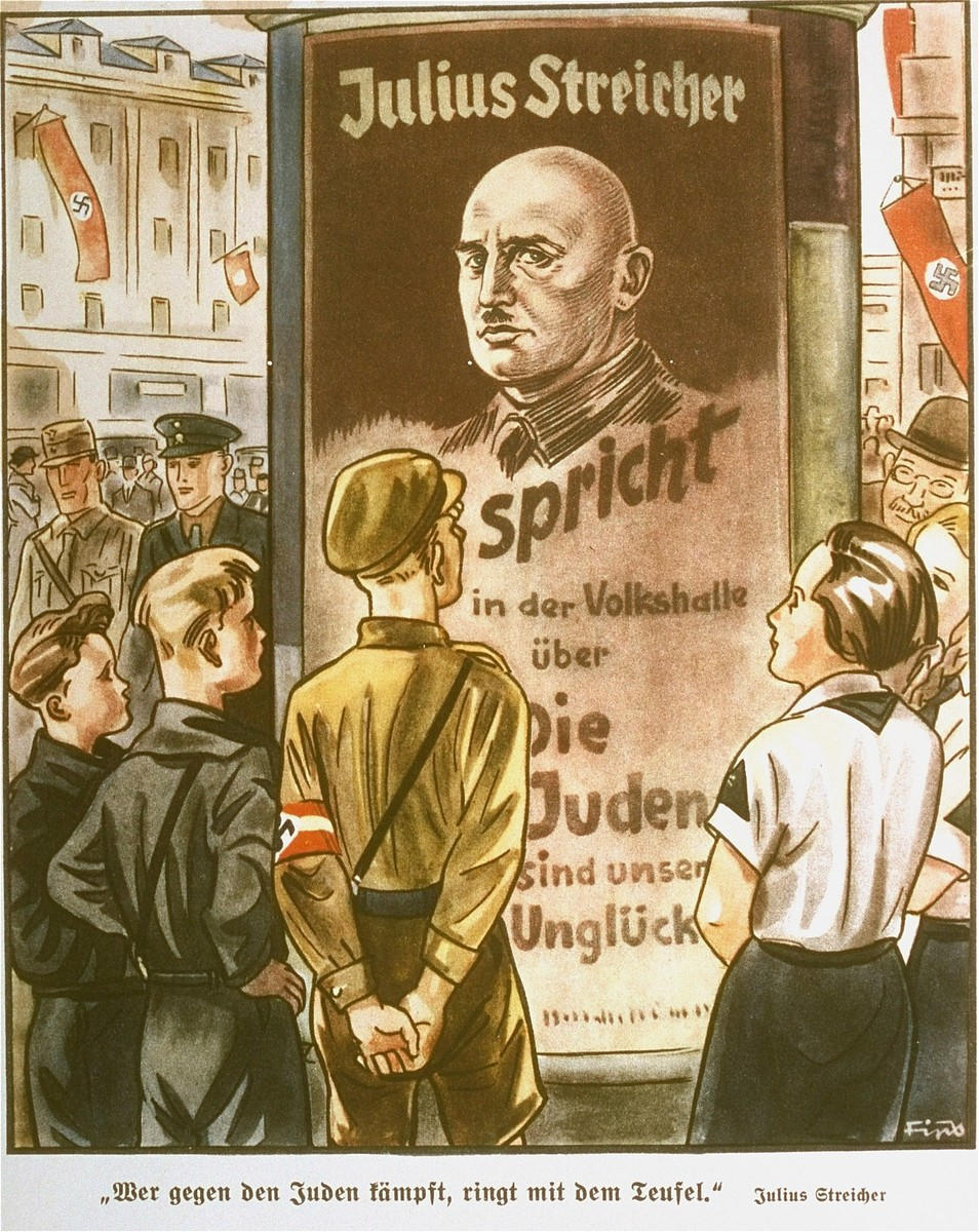 "Page from the anti-Semitic German children's book, ""Der Giftpilz"" ( The Poisonous Mushroom).  The text reads,  "" 'He who fights against Jews, wrestles with the devil.'  Julius Streicher.""  The advertisement in the illustration reads, ""Julius Streicher speaks in the Volkshalle about  The Jews are our misfortune."""