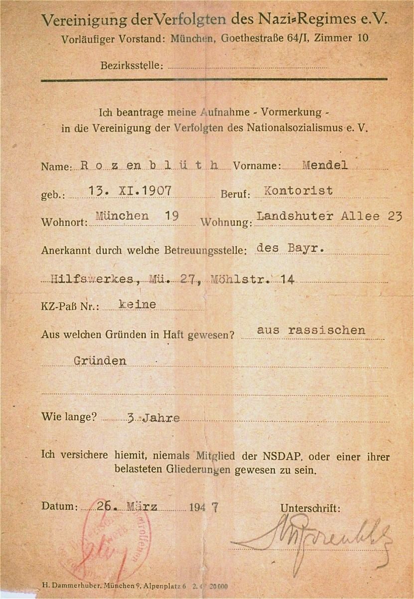 A membership certificate in the Union of Victims of Nazi Persecution [Vereinigung der Verfolgten des Nazi-Regimes] belonging to Mendel Rozenblit [here spelled Rozenblueth].  The document states that Mendel was imprisoned for a period of three years on racial grounds and that he never was a member of the Nazi party or any of its affiliates.