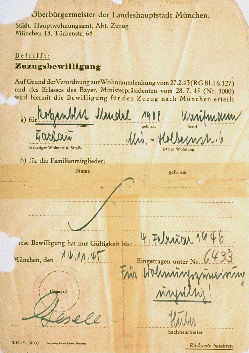 A permit issued to Mendel Rozenblit by the mayor of Munich, allowing him to move from Dachau concentration camp to Munich.