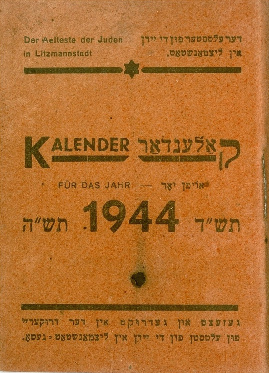 The cover of a pocket calendar for the year 1944, printed by the printing house in the Lodz ghetto.   The calendar was owned by Bernard Fuchs, head of the employment office of the Lodz ghetto Jewish Council.