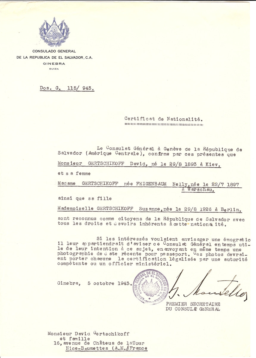 Unauthorized Salvadoran citizenship certificate issued to David Gertschikoff (b. August 28, 1893 in Kiev), his wife Nelly (Feigenbaum) Gertschikoff (b. July 22, 1897 in Warsaw), and their daughter Suzanne Gertschikoff (b. August 29, 1926 in Berlin), by George Mandel-Mantello, First Secretary of the Salvadoran Consulate in Switzerland and sent to their residence in Nice.