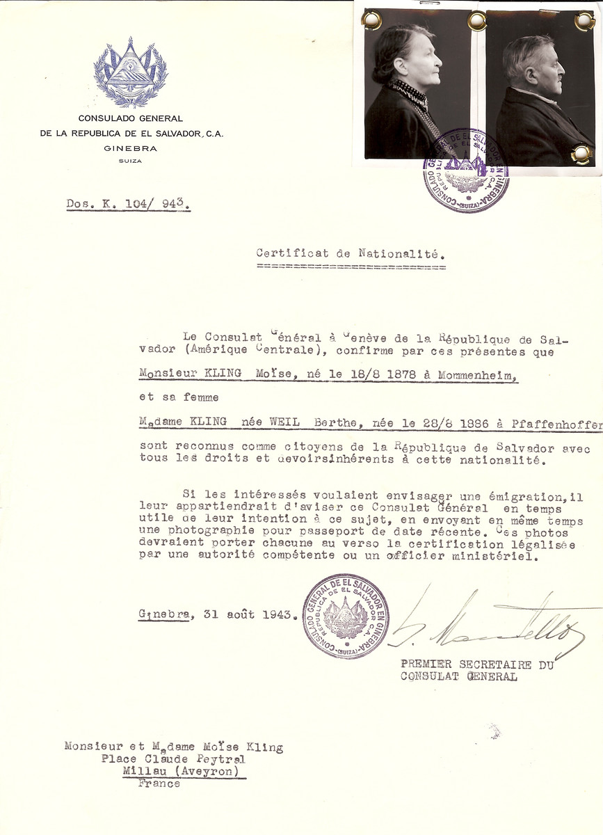 Unauthorized Salvadoran citizenship certificate issued to Moise Kling (b. August 18, 1878 in Mommenheim) and his wife Berthe (nee Weil) Kling (b. August 28,, 1886 in Pfaffenhoffen), by George Mandel-Mantello, First Secretary of the Salvadoran Consulate in Switzerland and sent to them in Millau.  Moise and Berthe Kling escaped to Switzerland.