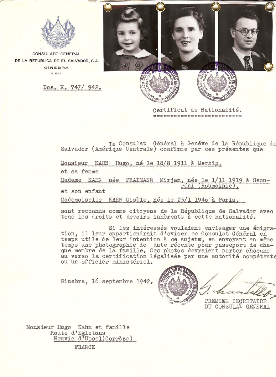 Unauthorized Salvadoran citizenship certificate issued to Hugo Kahn (b. August 18, 1911 in Merzig), his wife Mirjam (Fraimann) Kahn (b. October 11, 1919 in Secureni [Roumanie]), and their daughter Gisele Kahn (b. January 23, 1940 in Paris), by George Mandel-Mantello, First Secretary of the Salvadoran Consulate in Switzerland and sent to their residence in Neuvic d'Ussel.