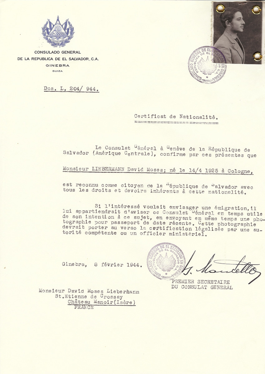 Unauthorized Salvadoran citizenship certificate issued to David Moses Liebermann (b. April 14, 1925 in Cologne) by George Mandel-Mantello, First Secretary of the Salvadoran Consulate in Switzerland and sent to him in the Chateau Manoir.  He survived and became the chief rabbi of Antwerp.  Chateau Manoir served as a religious children's home under the supervision of Rabbi Zalman Schneersohn.