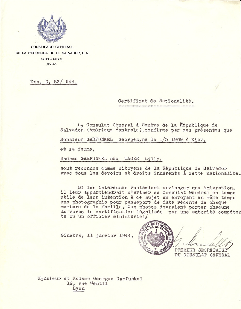 Unauthorized Salvadoran citizenship certificate issued to Georges Garfunkel (b. March 1, 1909 in Kiev) and his wife Lilly (Tager) Garfunkel), by George Mandel-Mantello, First Secretary of the Salvadoran Consulate in Switzerland and sent to their residence in Lyon.
