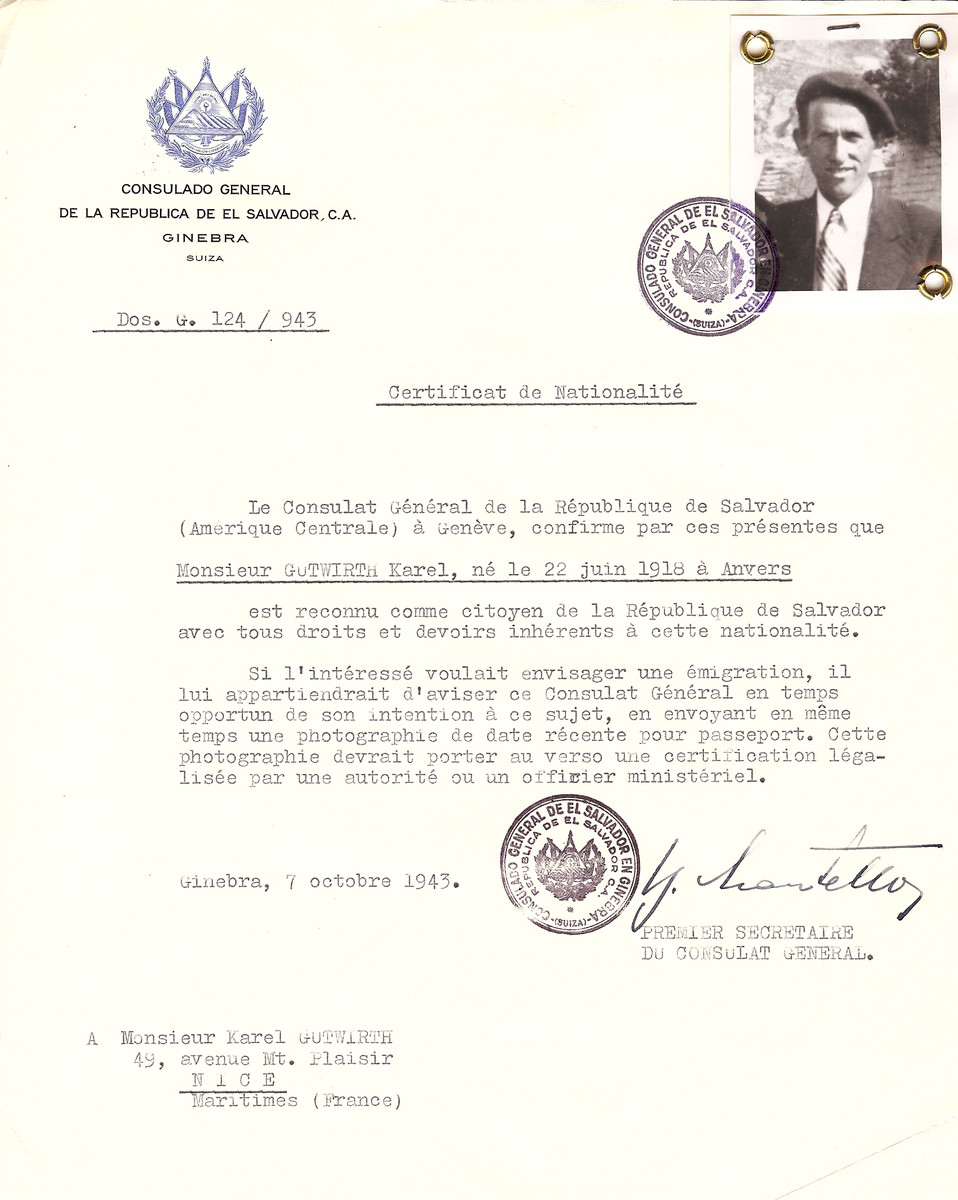 Unauthorized Salvadoran citizenship certificate issued to Karel Gutwirth (b. June 22, 1918 in Anvers), by George Mandel-Mantello, First Secretary of the Salvadoran Consulate in Switzerland and sent to his residence in Nice.  Karel Gutwirth survived the Holocaust and moved to Paris.