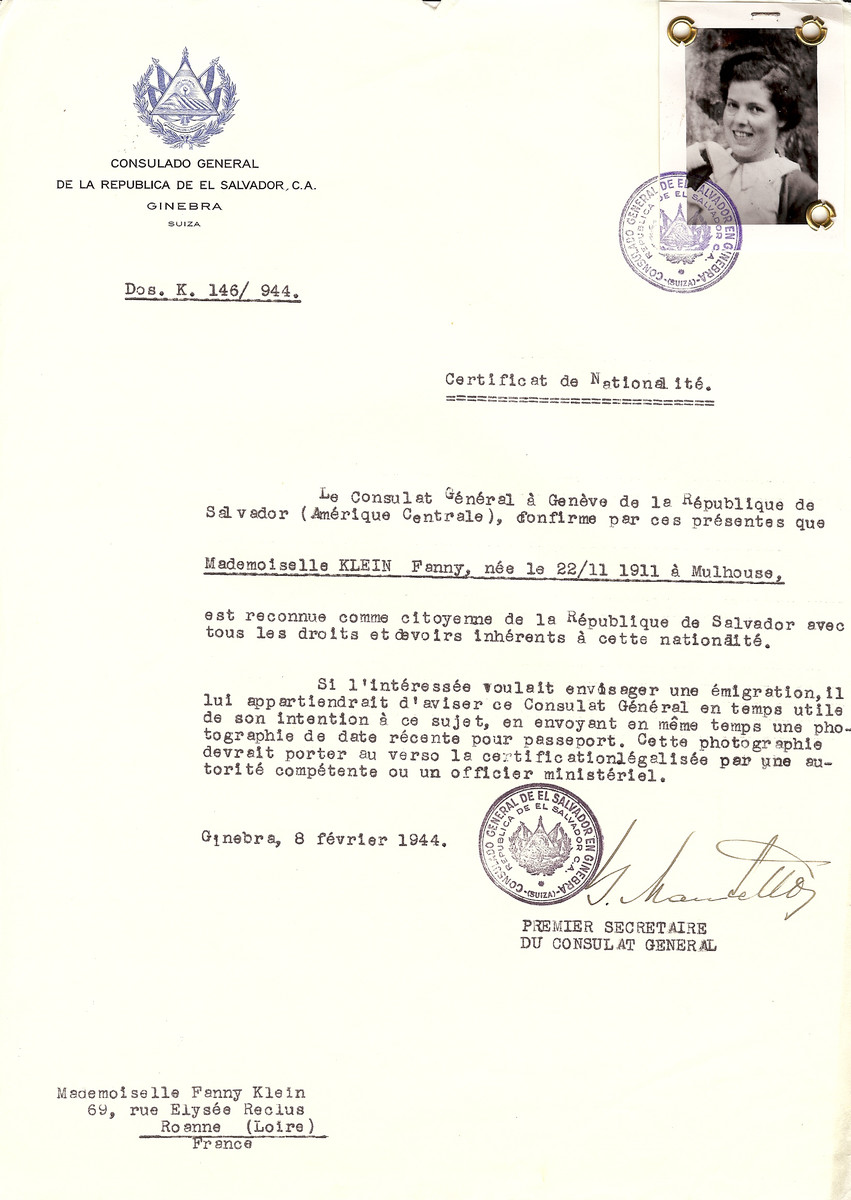 Unauthorized Salvadoran citizenship certificate issued to Fanny Klein (b. November 22, 1911 in Mulhouse), by George Mandel-Mantello, First Secretary of the Salvadoran Consulate in Switzerland and sent to her in Roanne.  (Fanny Klein is the daughter of Alexander and Marguerite Klein seen in w/s 86110.)  Fanny Klein survived the war in Roanne.  After the war she settled in Paris where she married Alexander Sternberg in 1945 or 1946. She died in 1993.
