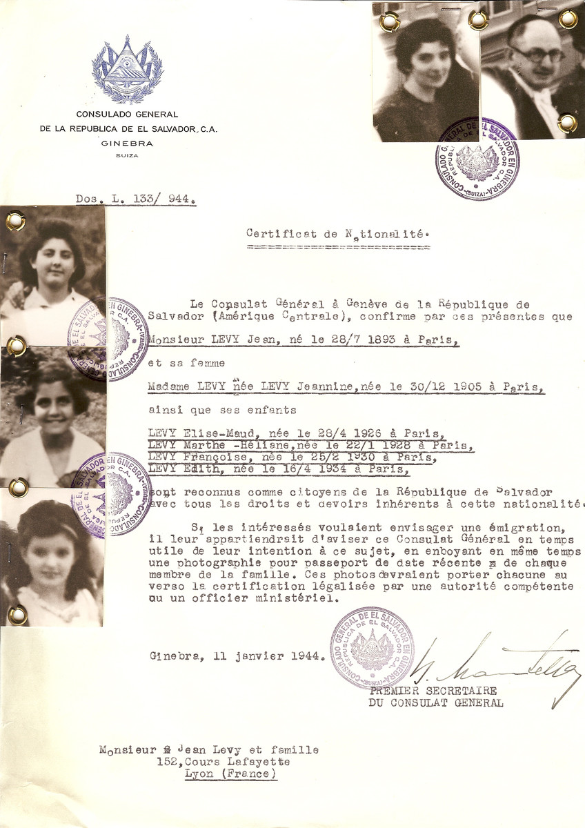 Unauthorized Salvadoran citizenship certificate issued to Jean Levy (b. July 28, 1893), Jeannine Levy (b. December 12, 1905) and their children Elise-Maud (b. April 28, 1926), Marthe-Heliane (b. January 22, 1928), Francoise (b. February 25, 1930 and Edith (b. April 16, 1934) by George Mandel-Mantello, First Secretary of the Salvadoran Consulate in Switzerland and sent to the family in Lyon.  Jeannine and her two younger daughters Francoise and Edith found refuge in Switzerland arriving on April 1 1944.