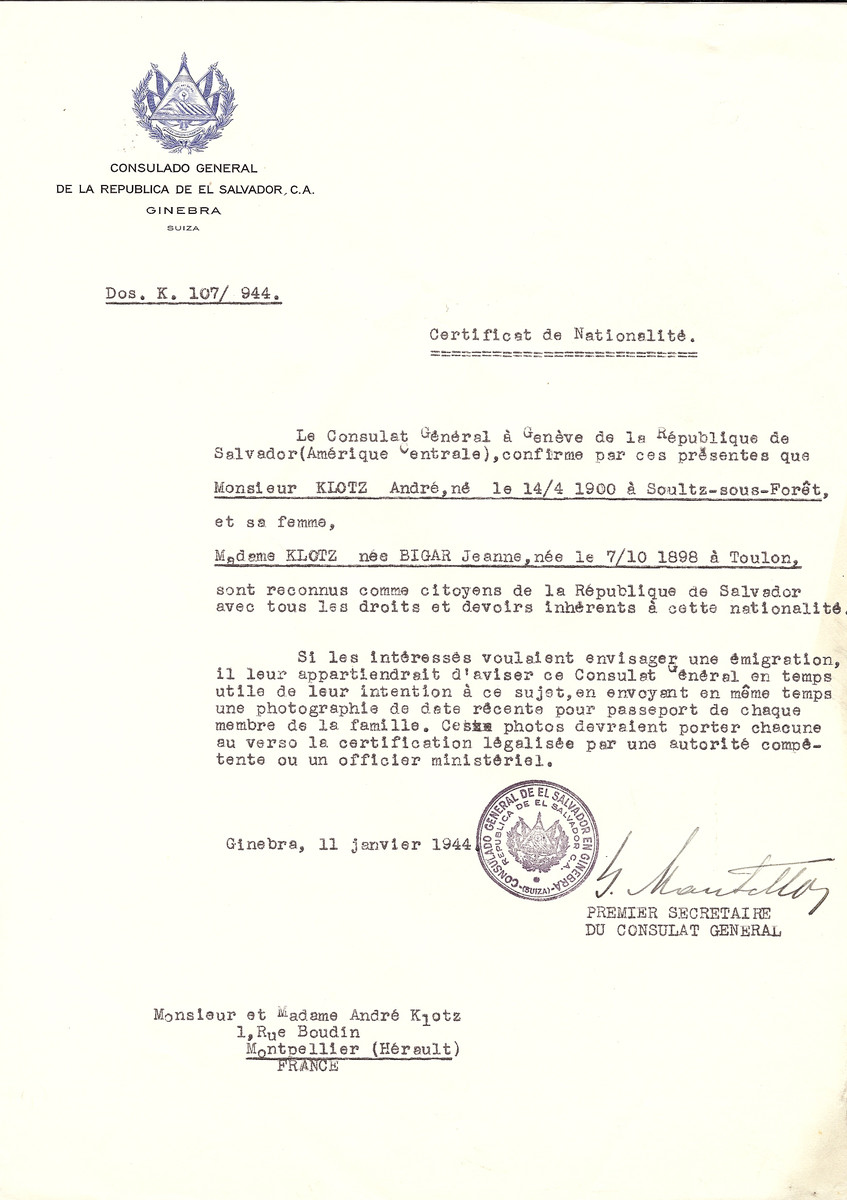 Unauthorized Salvadoran citizenship certificate issued to Andre Klotz (b. April 14, 1900 in Soultz-sous-Foret) and his wife Jeanne (nee Bigar) Klotz (b. October 7, 1898 in Toulon), by George Mandel-Mantello, First Secretary of the Salvadoran Consulate in Switzerland and sent to them in Montpellier.  Dr. Andre and Jeanne Klotz were among the staff members of the OSE children's home, Chateau du Masgelier.