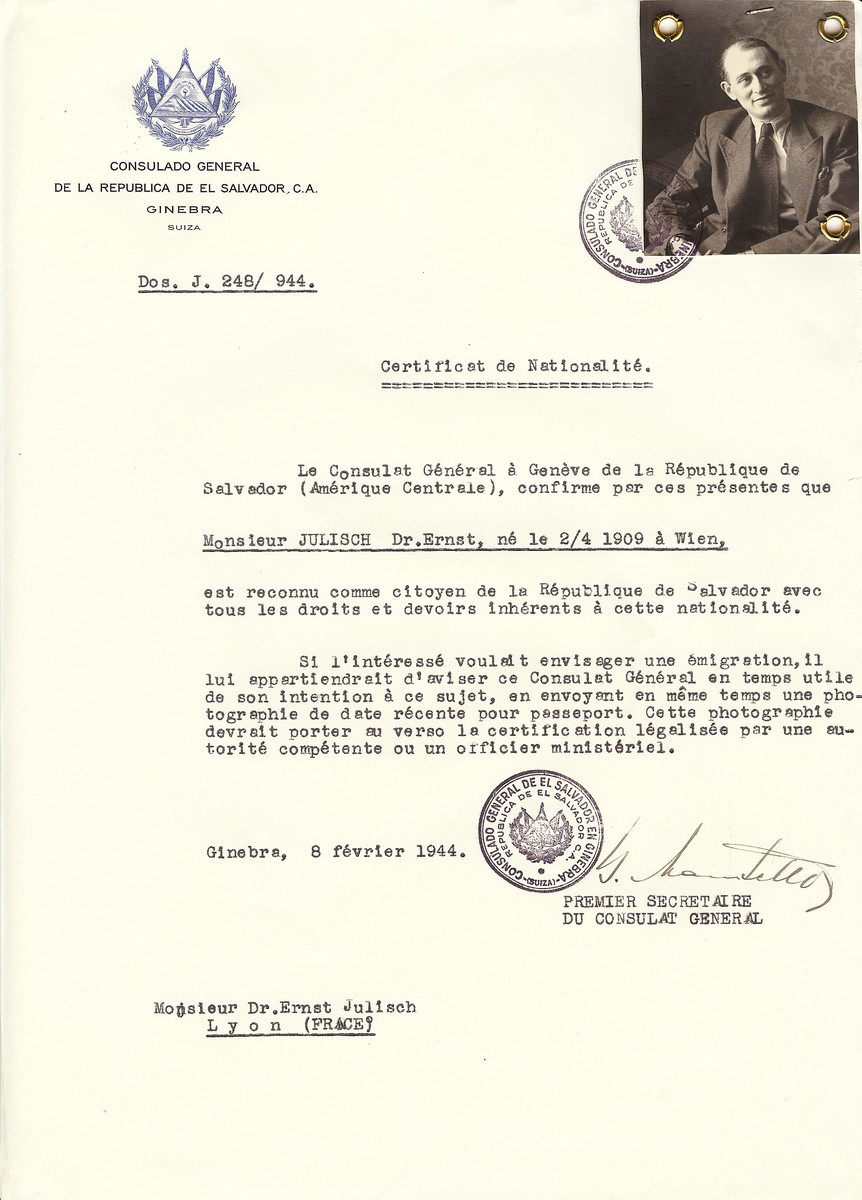 Unauthorized Salvadoran citizenship certificate issued to Dr. Ernst Julisch (b. April 2, 1909 in Wien), by George Mandel-Mantello, First Secretary of the Salvadoran Consulate in Switzerland and sent to his residence in Lyon.