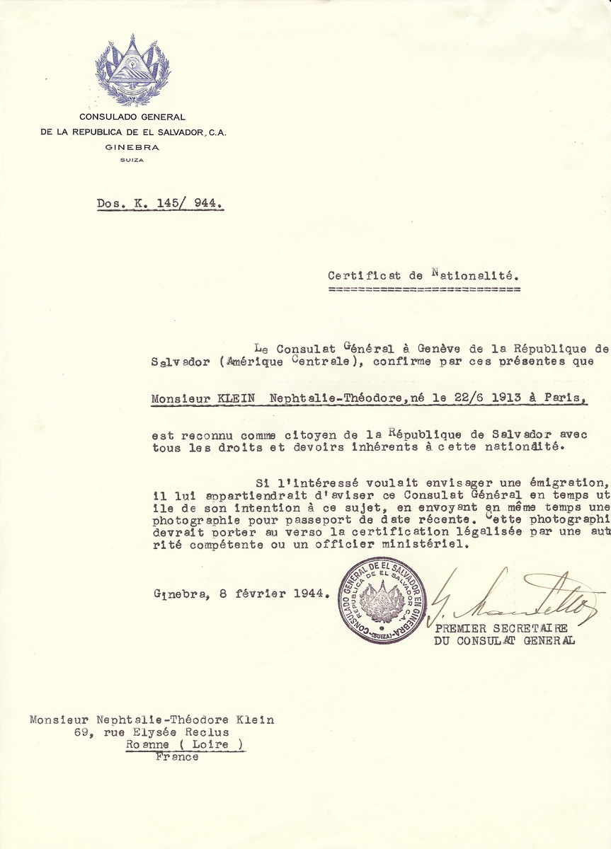 Unauthorized Salvadoran citizenship certificate issued to Naphtalie-Theodore Klein (b. June 22, 1913 in Paris), by George Mandel-Mantello, First Secretary of the Salvadoran Consulate in Switzerland and sent to him in Roanne.  Naphtalie-Theodore Klein is the son of Alexander and Marguerite Klein (see w/s 86110).  He married Edit nee Orner, survived the war, moved to Israel and passed away at the age of 94.