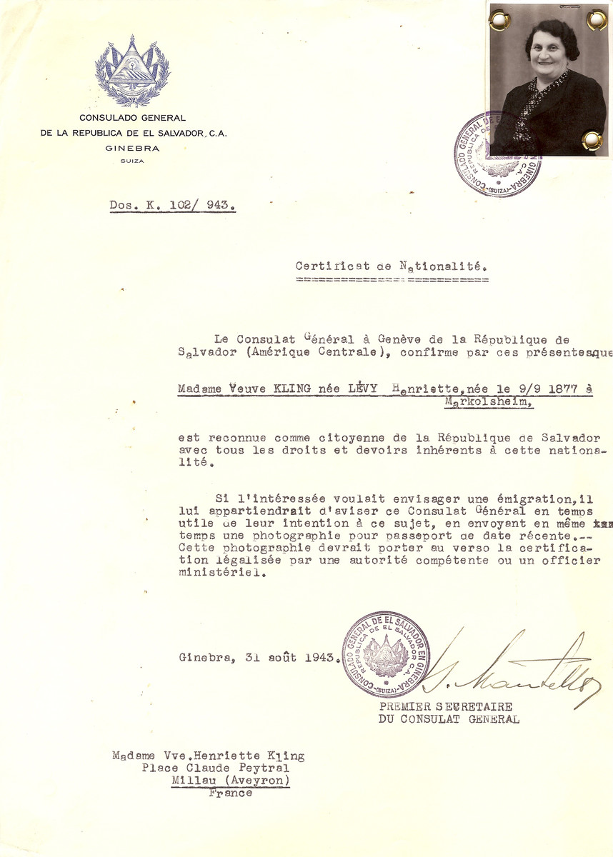Unauthorized Salvadoran citizenship certificate issued to Henriette (nee Levy) Kling (b. September 9, 1877 in Markolsheim), by George Mandel-Mantello, First Secretary of the Salvadoran Consulate in Switzerland and sent to her in Millau.  Henriette Kling escaped to Switzerland.
