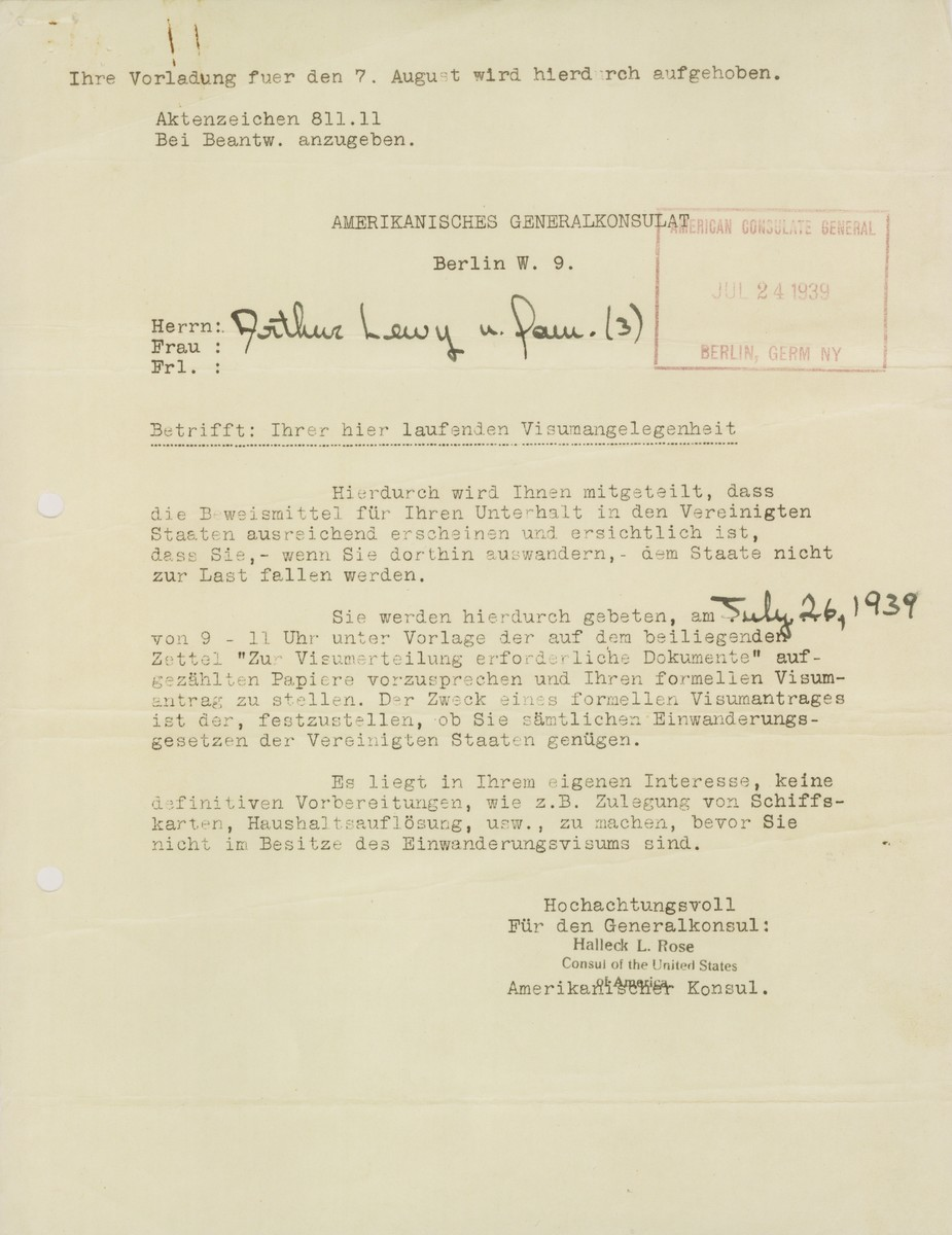 A notice sent by the American Consulate General in Berlin to Arthur Lewy and family, instructing them to report to the consulate on July 26, 1939 with all the required documents, in order to receive their American visas.