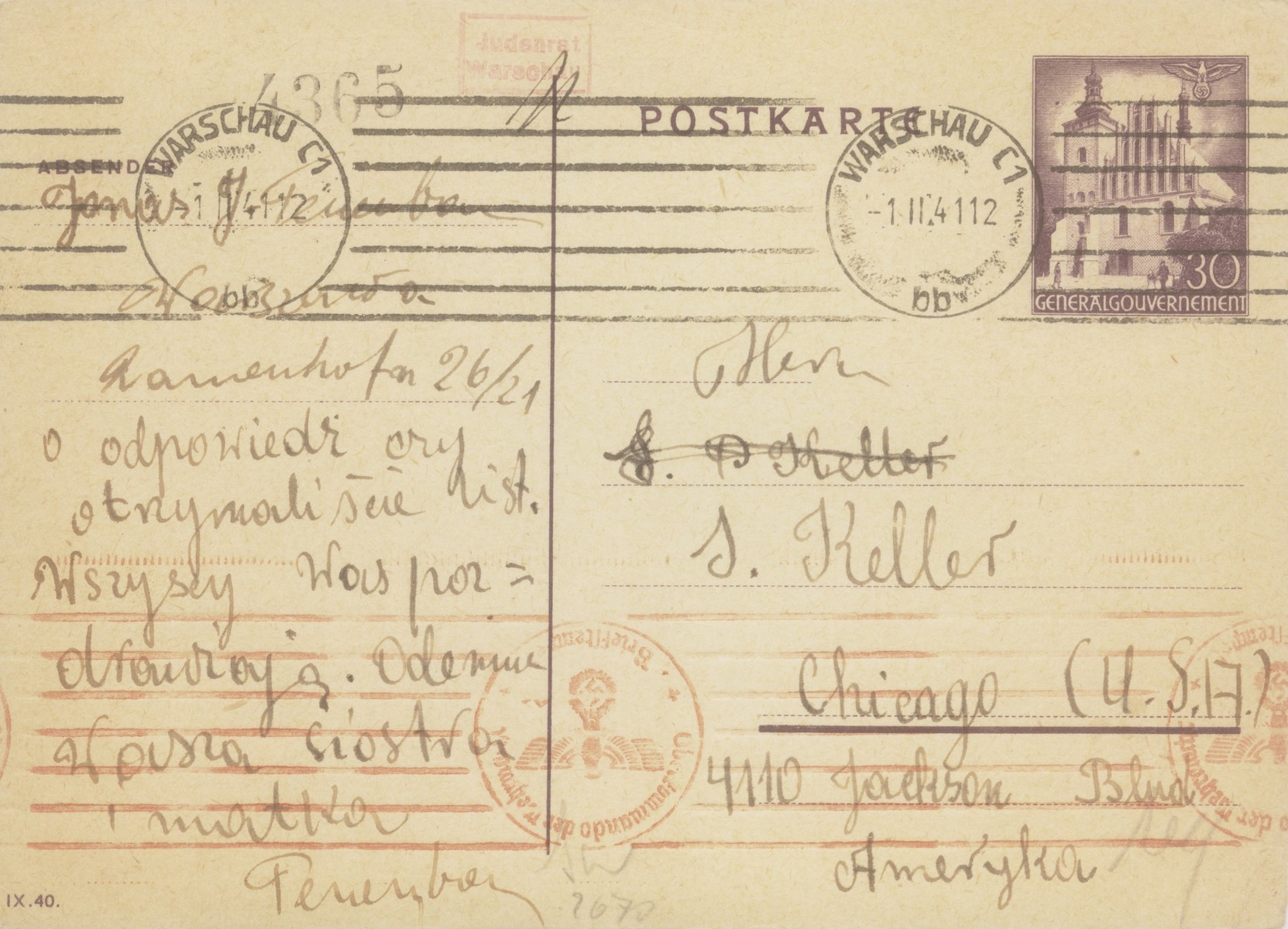 """A postcard sent by Anka Leah Tenenbaum in the Warsaw ghetto to her sister and daughter in Chicago.   The Polish text reads: """"To my dear sister, brother-in-law and daughter.  We received your two packages. Please send more food parcels.  We know that the packages can be as large as 4 kg.  If you can, please send matzoh for Passover.  There is nothing more dignified to write about.  Do what you can.  Please let me know if you get our letters.  Love from us all, your sister and mother Tenenbaum."""""""