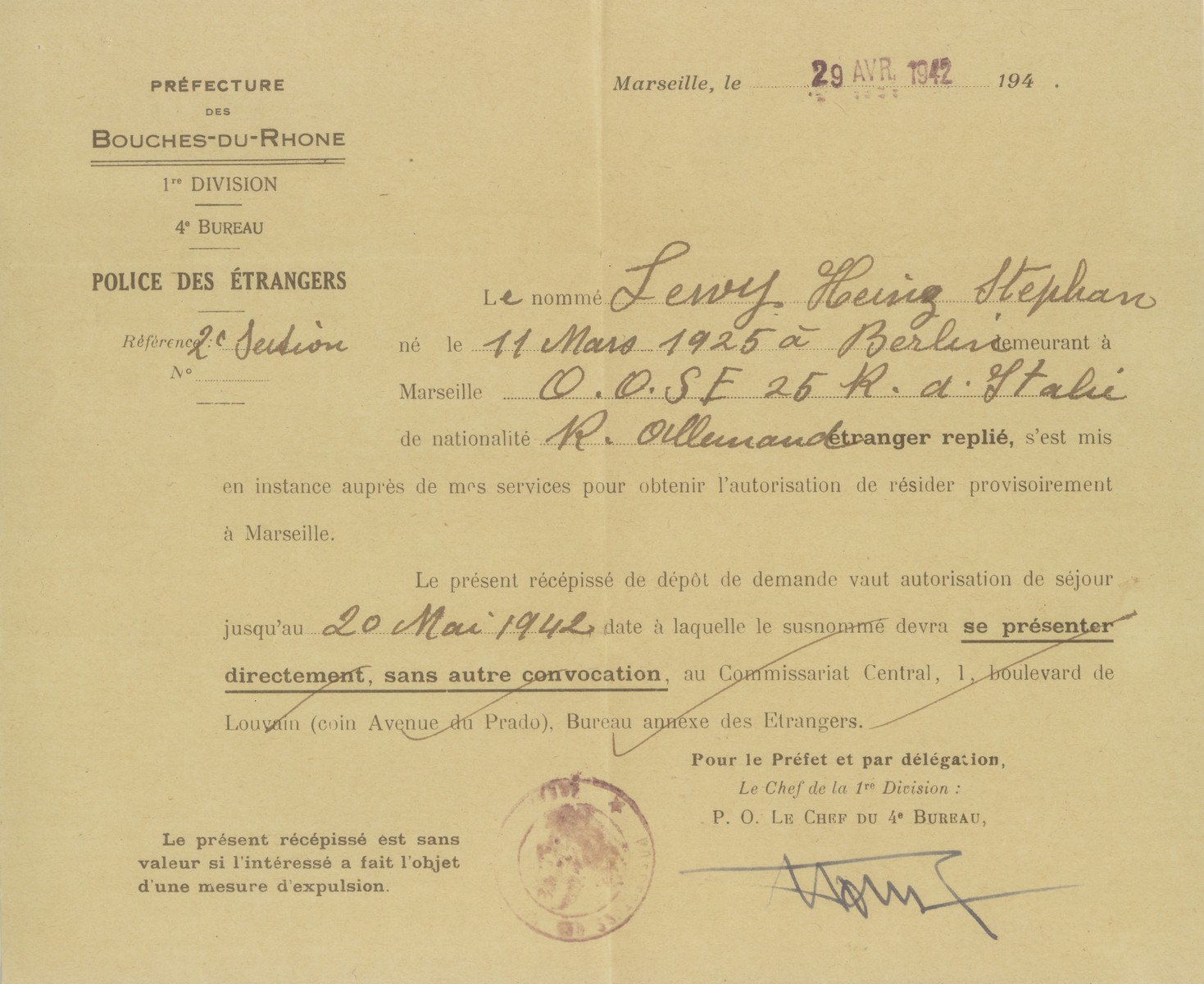 A temporary residence permit issued by the French police in Marseille to Heinz Stephan Lewy which allowed him to stay in Marseilles from April 20 to May 20, 1942.