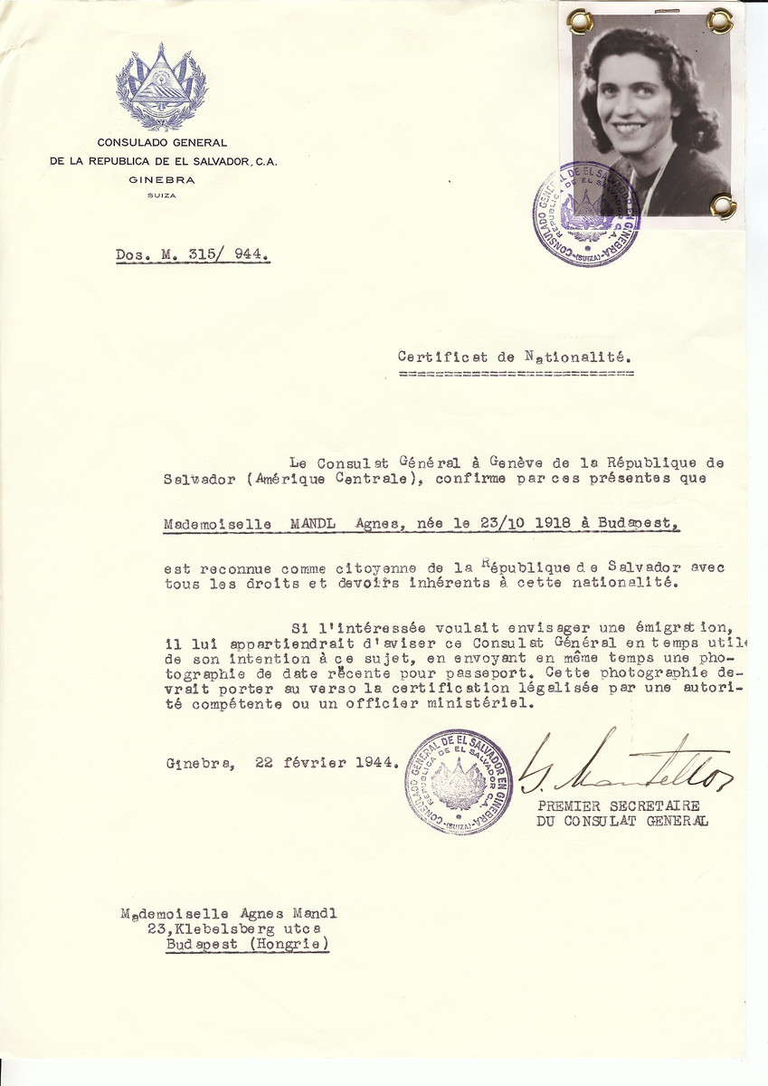 Unauthorized Salvadoran citizenship certificate issued to Agnes Mandl (b. October 23, 1918 in Budapest) by George Mandel-Mantello, First Secretary of the Salvadoran Consulate in Switzerland and sent to her residence in Budapest.  Agnes Mandl (later Adachi) assisted Raoul Wallenberg and survived the Holocaust.