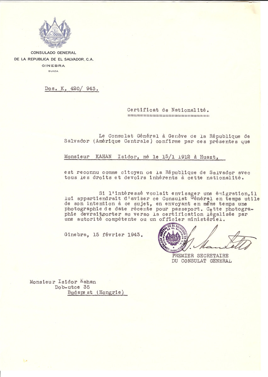 Unauthorized Salvadoran citizenship certificate issued to Isidor Kahan (b. January 15, 1912 in Huszt) by George Mandel-Mantello, First Secretary of the Salvadoran Consulate in Switzerland and sent to his residence in Budapest.