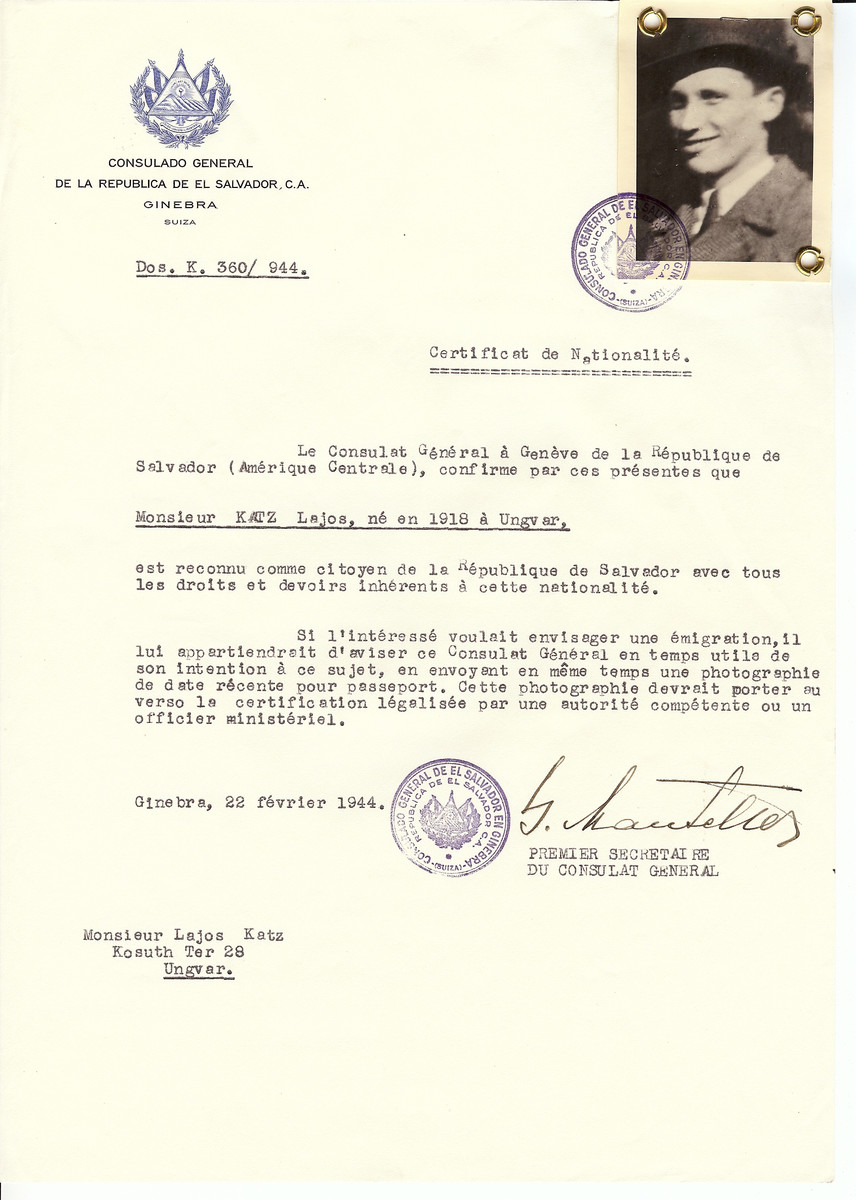Unauthorized Salvadoran citizenship certificate issued to Lajos Katz (b. 1918 in Uzhorod) by George Mandel-Mantello, First Secretary of the Salvadoran Consulate in Switzerland and sent to his residence in Uzhorod.  His brother Joe was studying at the yeshiva in Montreux, Switzerland and requested the certificate.  Lajos Katz survived the Holocaust.