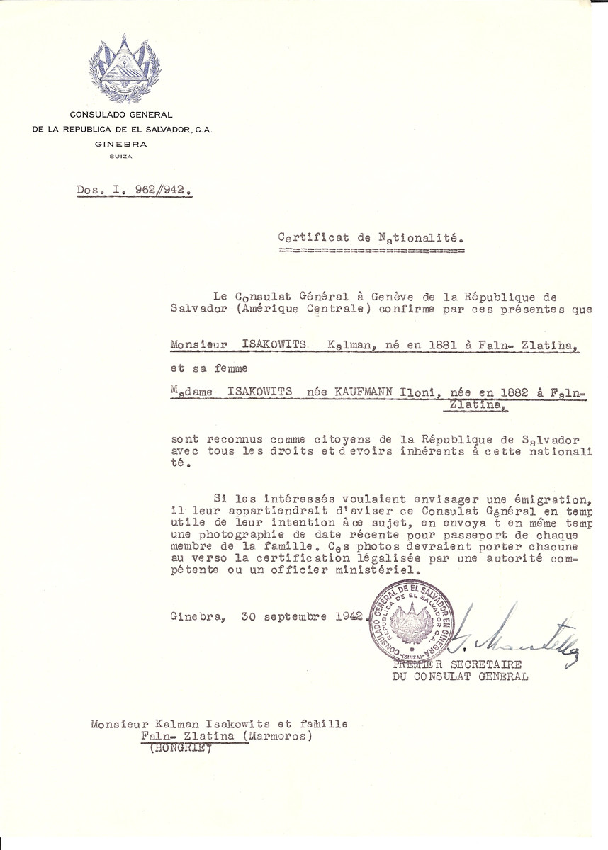 Unauthorized Salvadoran citizenship certificate issued to Kalman Isakowits (b. 1881 in Faln-Zlatina) and his wife Iloni (nee Kaufmann) Isakowitz (b. 1882 in Faln-Zlatina) by George Mandel-Mantello, First Secretary of the Salvadoran Consulate in Switzerland and sent to their residence in Faln-Zlatina.