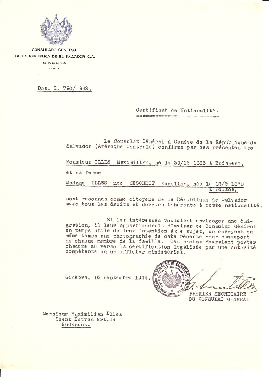 Unauthorized Salvadoran citizenship certificate issued to Maximilian Illes (b. December 30, 1863 in Budapest) and his wife Karolina (Gescheit) Illes (b. February 12, 1870 in Jolsoa) by George Mandel-Mantello, First Secretary of the Salvadoran Consulate in Switzerland and sent to their residence in Budapest.