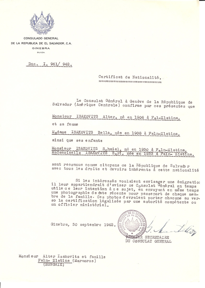 Unauthorized Salvadoran citizenship certificate issued to Alter Isakovits (b. 1906 in Faln-Zlatina), his wife Bella Isakovits (b. 1908 in Faln-Zlatina) and their two children Schmiel (b. 1930) and Sari (b. 1933) by George Mandel-Mantello, First Secretary of the Salvadoran Consulate in Switzerland and sent to their residence in Faln-Zlatina.