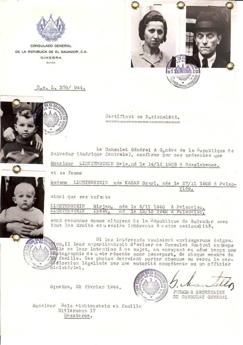 Unauthorized Salvadoran citizenship certificate issued to Bela Lichtenstein (b. December 12, 1905 in Saszlekence), his wife Szari (nee Kahan) Lichtenstein (b. November 27, 1908 in Felsoviso) and their children Mirjam (b. November 5, 1940) and Izaak (b. October 13, 1942) both born in Felsoviso by George Mandel-Mantello, First Secretary of the Salvadoran Consulate in Switzerland and sent to their residence in Bistrita.