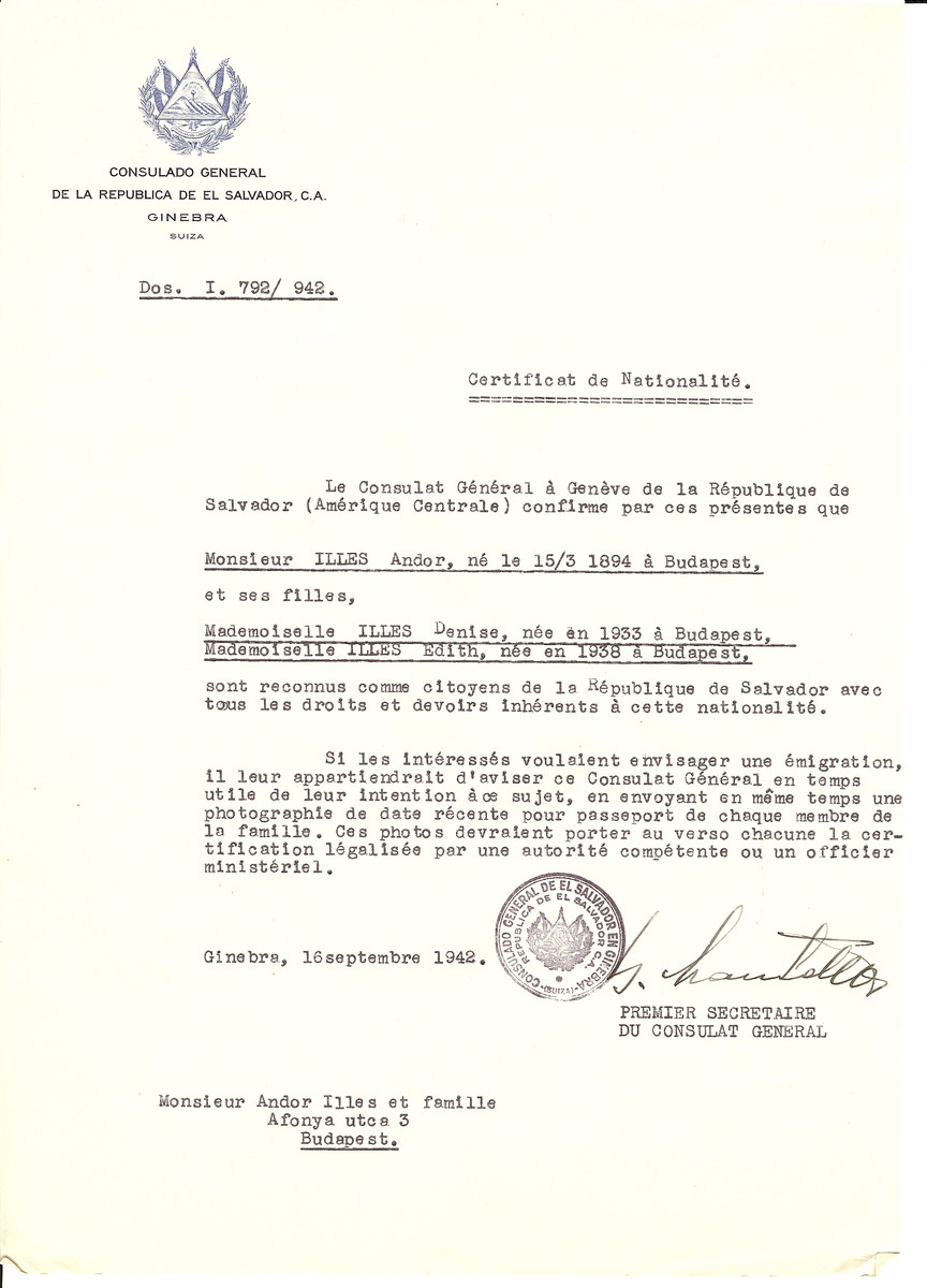 Unauthorized Salvadoran citizenship certificate issued to Andor Illes (b. March 15, 1894 in Budapest) and his daughters Denise (b. 1933) and Edith (b. 1938) both in Budapest, by George Mandel-Mantello, First Secretary of the Salvadoran Consulate in Switzerland and sent to their residence in Budapest.  Denise and Edith Illes  were hidden in Budapest in the Convent Notre Dame de Sion.