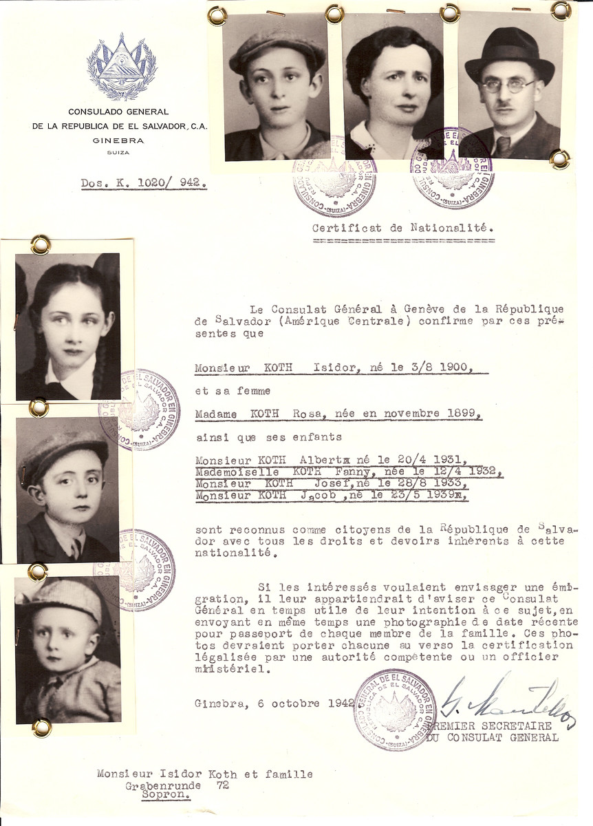 Unauthorized Salvadoran citizenship certificate issued to Isidor Koth (b. August 3, 1900), his wife Rosa Koth (b. November 1899) and their children Albert (b. April 20, 1931), Fanny (b. April 12, 1932), Josef (b. August 28, 1933) and Jacob (b. May 23, 1939 by George Mandel-Mantello, First Secretary of the Salvadoran Consulate in Switzerland and sent to their residence in Sopron.