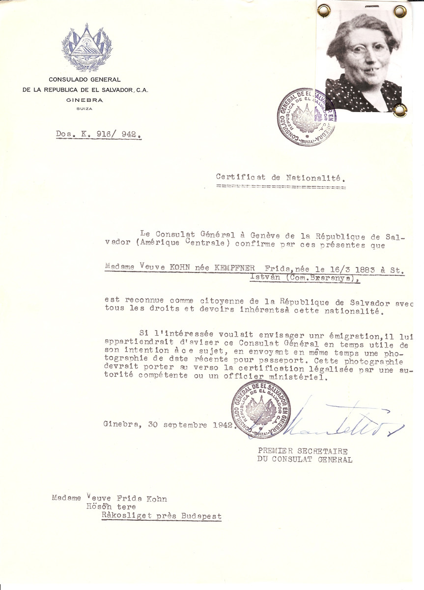 Unauthorized Salvadoran citizenship certificate issued to Frida (nee Kempfner) Kohn (b. March 16, 1883 in St. Istvan) by George Mandel-Mantello, First Secretary of the Salvadoran Consulate in Switzerland and sent to her residence in Rakosliget.