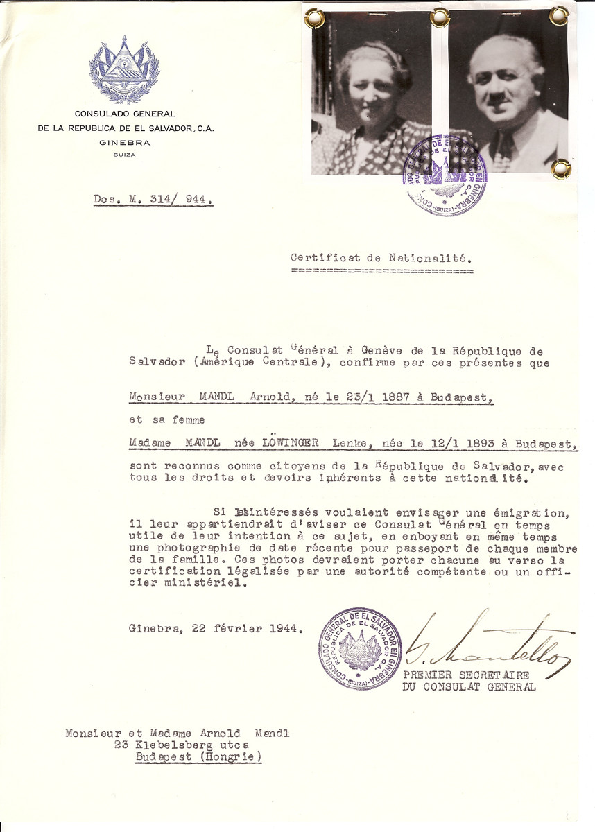 Unauthorized Salvadoran citizenship certificate issued to Arnold Mandl (b. January 23, 1887 in Budapest) and his wife Lenko (nee Loewinger) Mandl (b. January 12, 1893 in Budapest) by George Mandel-Mantello, First Secretary of the Salvadoran Consulate in Switzerland and sent to their residence in Budapest.