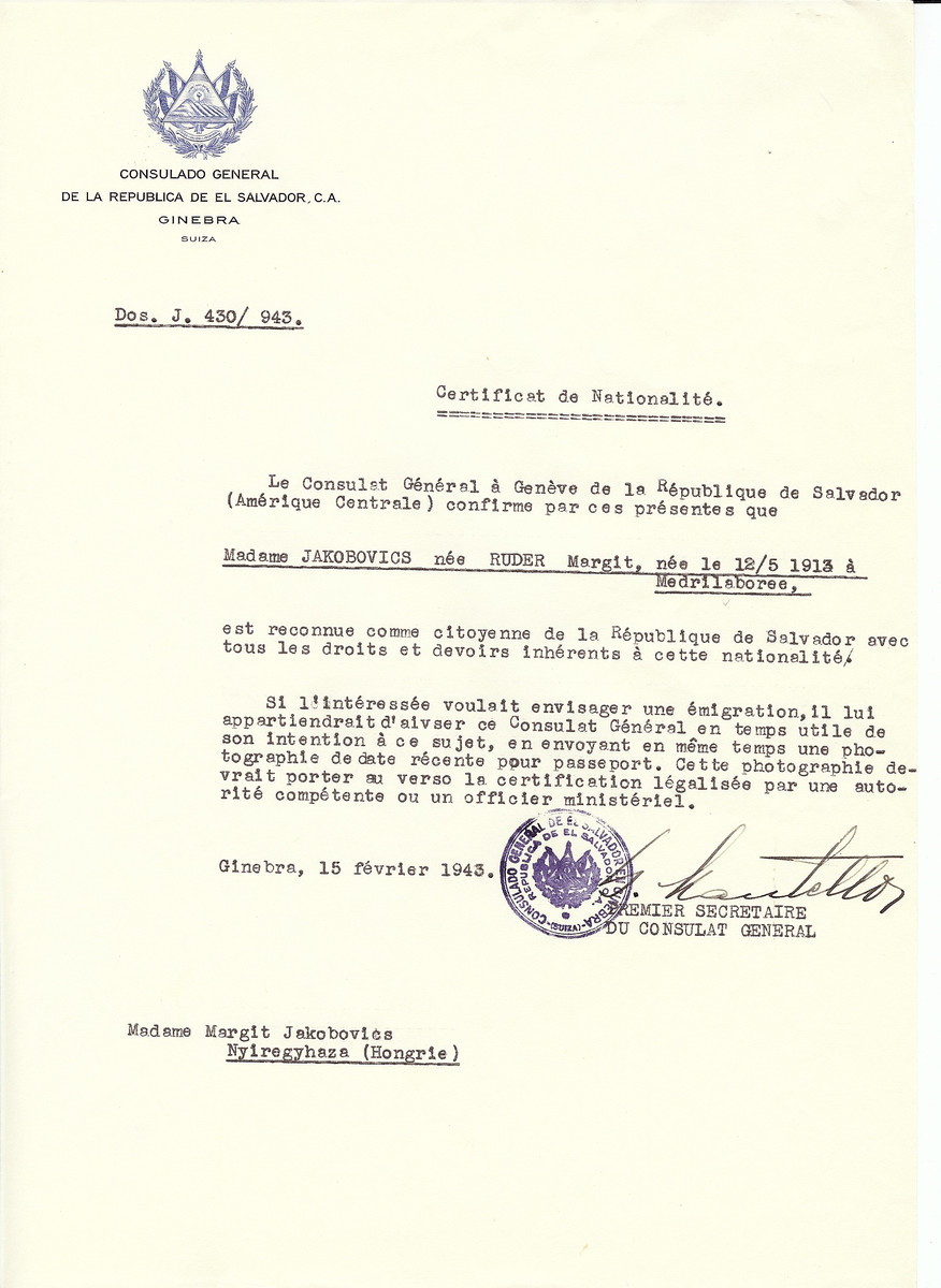 Unauthorized Salvadoran citizenship certificate issued to Margit (nee Ruder) Jakobovics (b. May 12, 1913 in Madrilaboree) by George Mandel-Mantello, First Secretary of the Salvadoran Consulate in Switzerland and sent to her residence in Nyiregyhaza.
