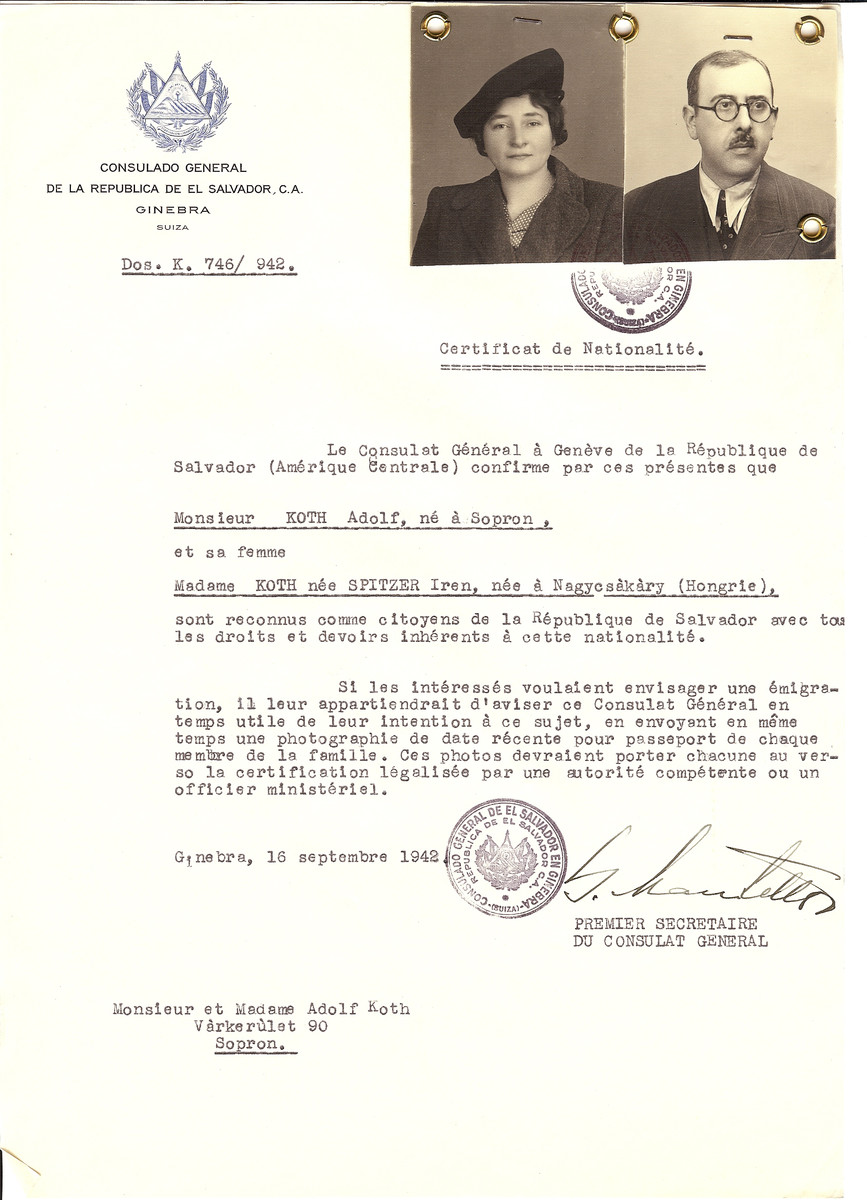 Unauthorized Salvadoran citizenship certificate issued to Adolf Koth (b. Sopron) and his wife Iren (nee Spitzer) Koth (b. in Nagycsakary) by George Mandel-Mantello, First Secretary of the Salvadoran Consulate in Switzerland and sent to their residence in Sopron.