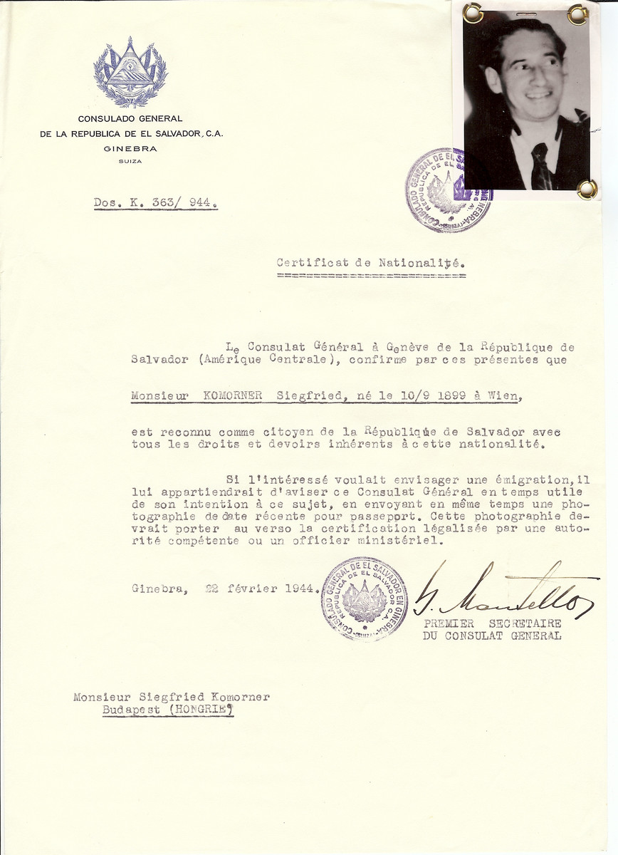 Unauthorized Salvadoran citizenship certificate issued to Siegfried Komorner (b. September 10, 1899 in Vienna) by George Mandel-Mantello, First Secretary of the Salvadoran Consulate in Switzerland and sent to his residence in Budapest.