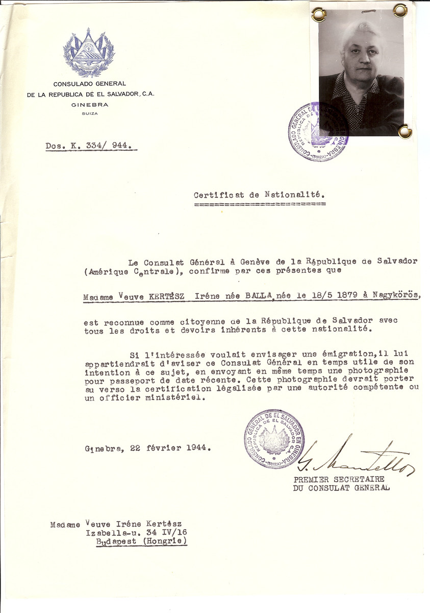 Unauthorized Salvadoran citizenship certificate issued to Irene (nee Balla) Kertesz (b. May 18, 1879 in Nagykoros) by George Mandel-Mantello, First Secretary of the Salvadoran Consulate in Switzerland and sent to her residence in Budapest.  Mrs. Iren Kertesz, the mother of Anna (and Stefan Kertesz, survived the war with her daughter in a protected apartment. She died in Switzerland and was buried in the North of London in the same cemetery as her children, Georg and Anna.  The certificate was sent to her by her son Georg or Gyorgy (nicknamed Gyuri) who been living in Zurich from about 1931 and was a member of the Tonhalle Orchestra.