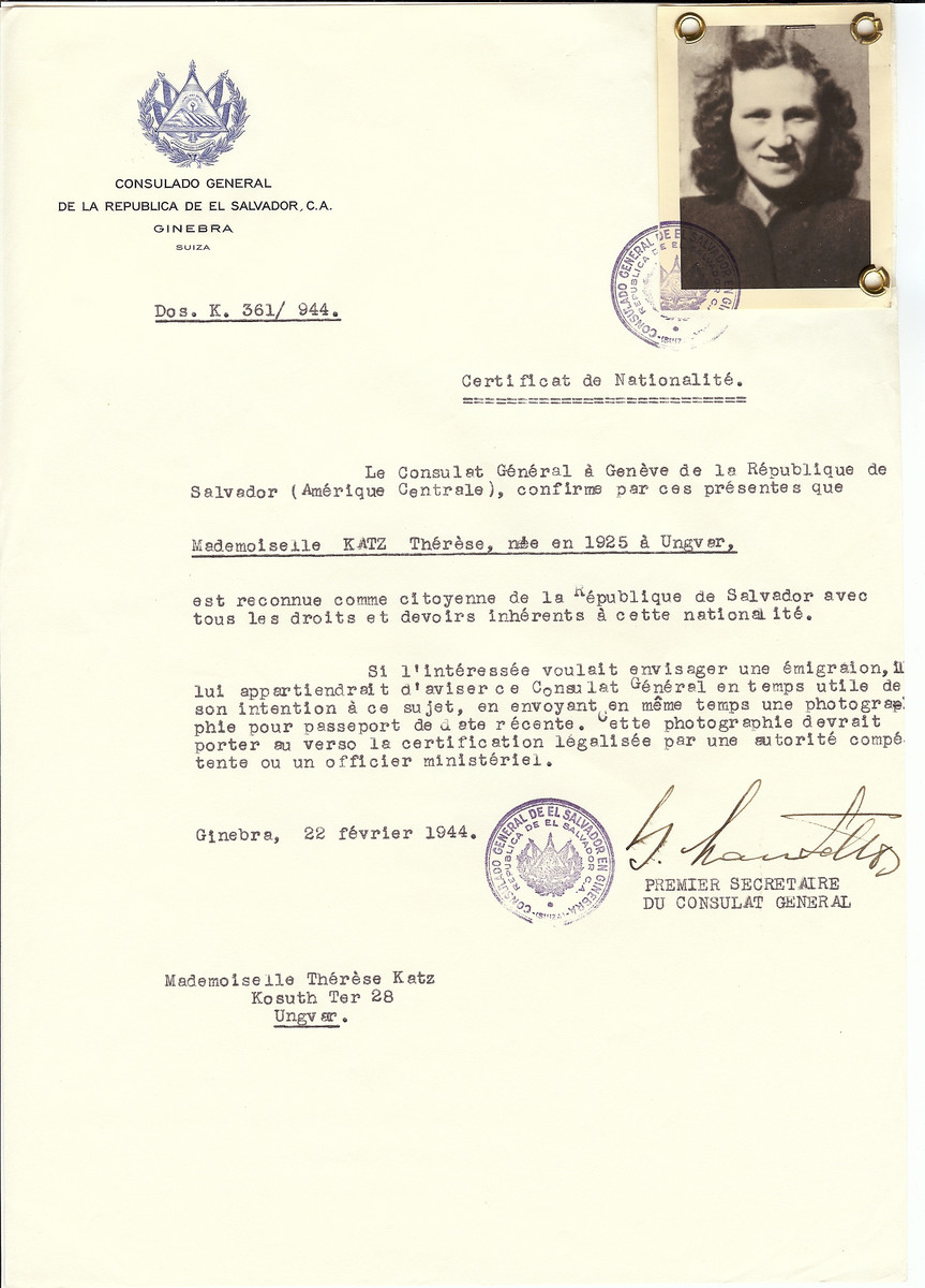 Unauthorized Salvadoran citizenship certificate issued to Therese Katz (b. 1925 in Uzhorod) by George Mandel-Mantello, First Secretary of the Salvadoran Consulate in Switzerland and sent to her residence in Uzhorod.  Her brother Joe was studying at the yeshiva in Montreux, Switzerland and requested the certificate.  Therese Katz survived the Holocaust.