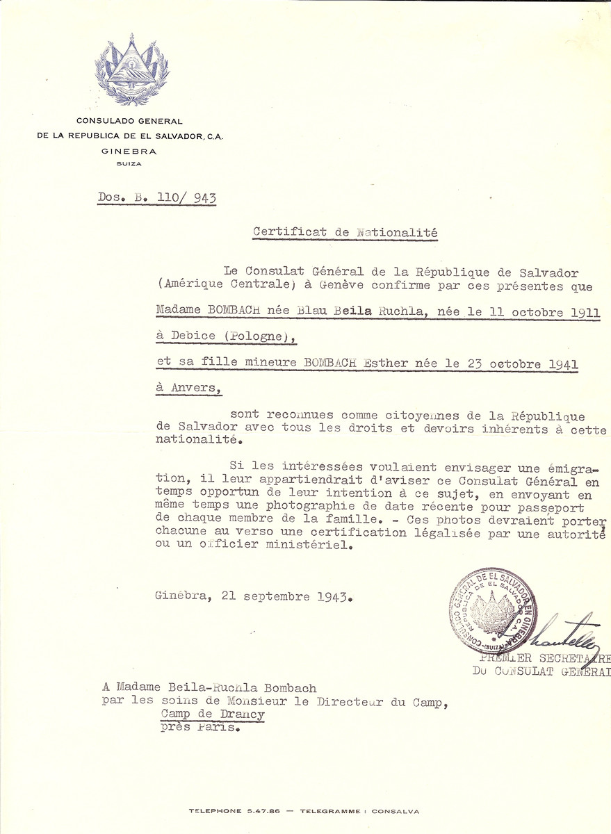 Unauthorized Salvadoran citizenship certificate issued to Beila Ruchla (nee Blau) Bombach (b. October 11, 1911 in Debice) and her daughter Esther Bombach (b. October 23, 1941 in Antwerp), by George Mandel-Mantello, First Secretary of the Salvadoran Consulate in Switzerland and sent to them in the Drancy transit camp.  On June 23, 1943, three months before the certificates were issued, they were deported to Auschwitz on Convoy 55.