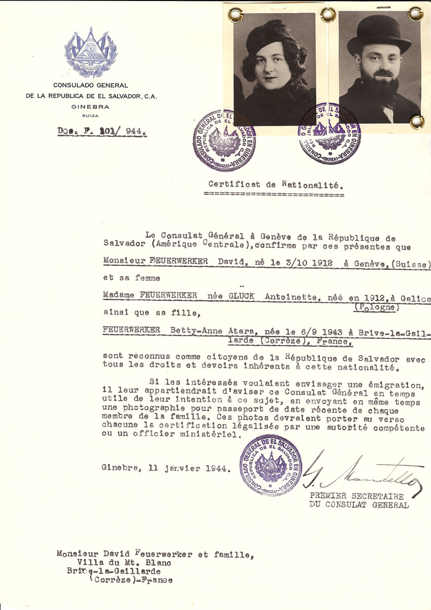 Unauthorized Salvadoran citizenship certificate issued to David Feuerwerker (b. October 3, 1912 in Geneva) and his wife Antoinette (nee Gluck) Feuerwerker (b. 1912 in Poland) and their daughter Betty-Anne Atara Feuerwerker (b. September 6, 1943) by George Mandel-Mantello, First Secretary of the Salvadoran Consulate in Switzerland, and sent to their residence in Brive-la-Gaillarde.  David Feuerwerker found refuge in Switzerland on May 23, 1944.
