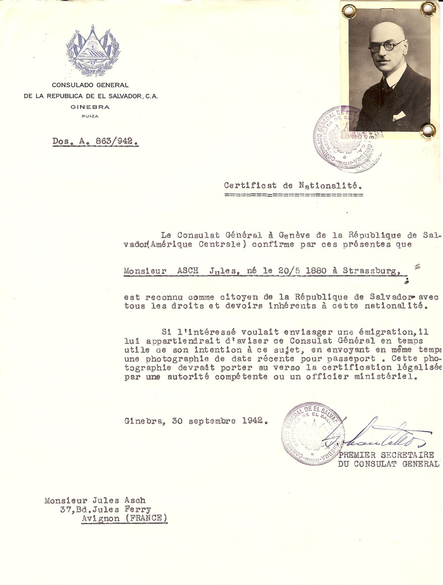 Unauthorized Salvadoran citizenship certificate issued to Jules Asch (b. May 20, 1880 in Strassbourg), by George Mandel-Mantello, First Secretary of the Salvadoran Consulate in Switzerland and sent to his residence in Avignon.  Jules Asch was probably turned back from the Swiss border.