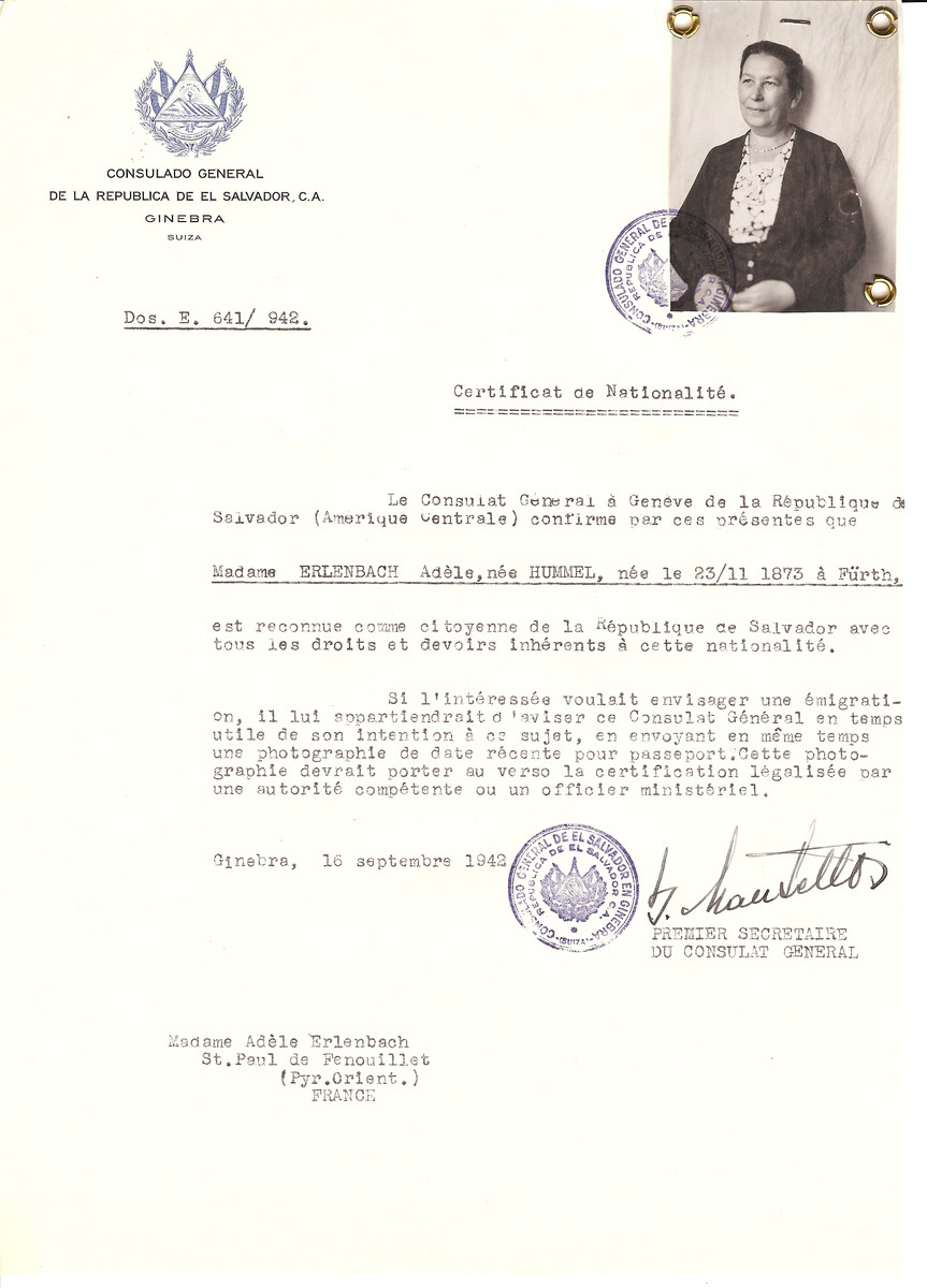 Unauthorized Salvadoran citizenship certificate issued to Adele (nee Hummel) Erlenbach (b. November 23, 1873 in Furth) by George Mandel-Mantello, First Secretary of the Salvadoran Consulate in Switzerland, and sent to her residence in St. Paul de Fenouillet.  Adele Erlenbach was deported to Auschwitz on July 31, 1944 on Convoy #77.